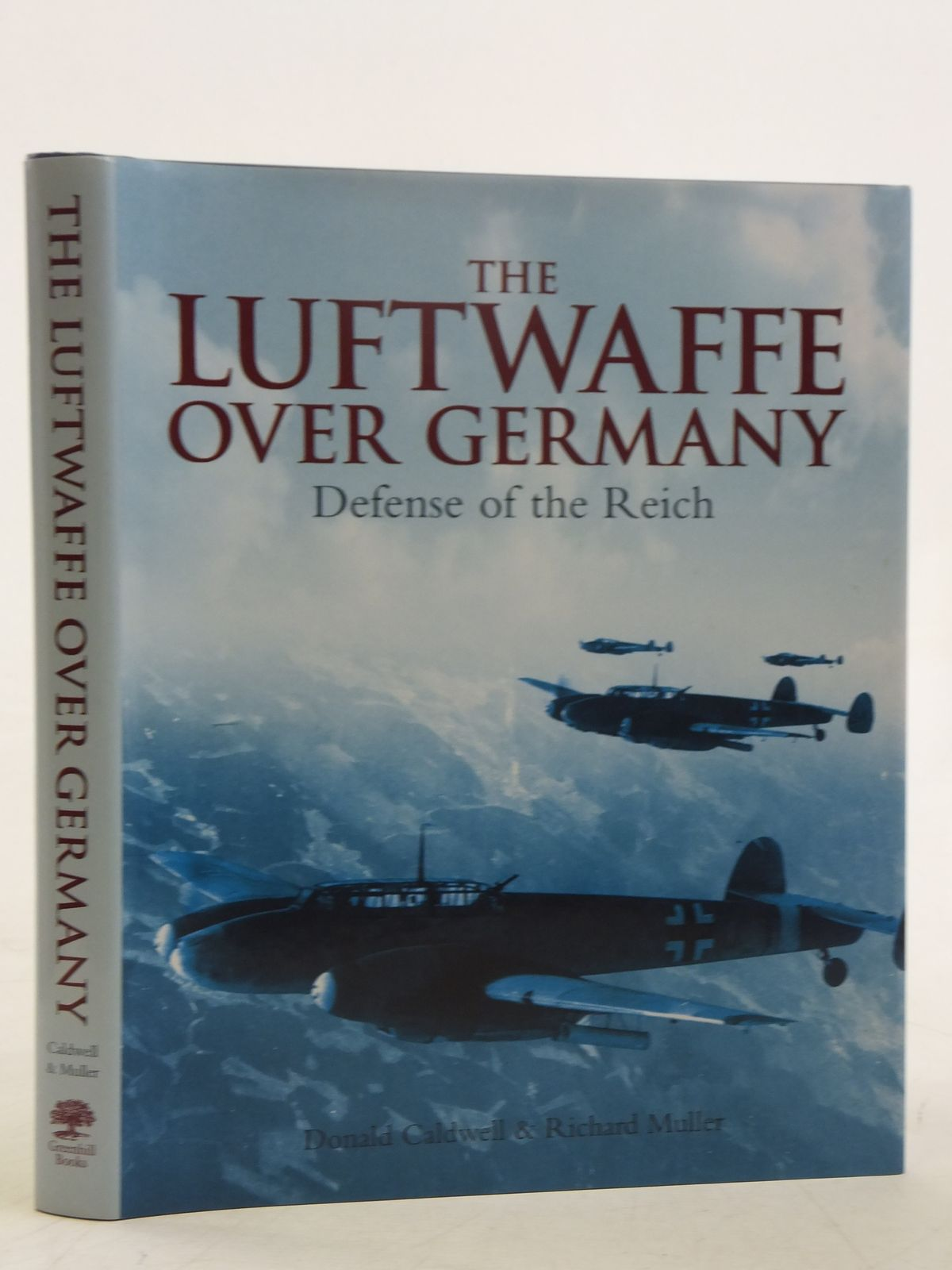 Photo of THE LUFTWAFFE OVER GERMANY DEFENSE OF THE REICH written by Caldwell, Donald<br />Muller, Richard published by Greenhill Books (STOCK CODE: 2118127)  for sale by Stella & Rose's Books