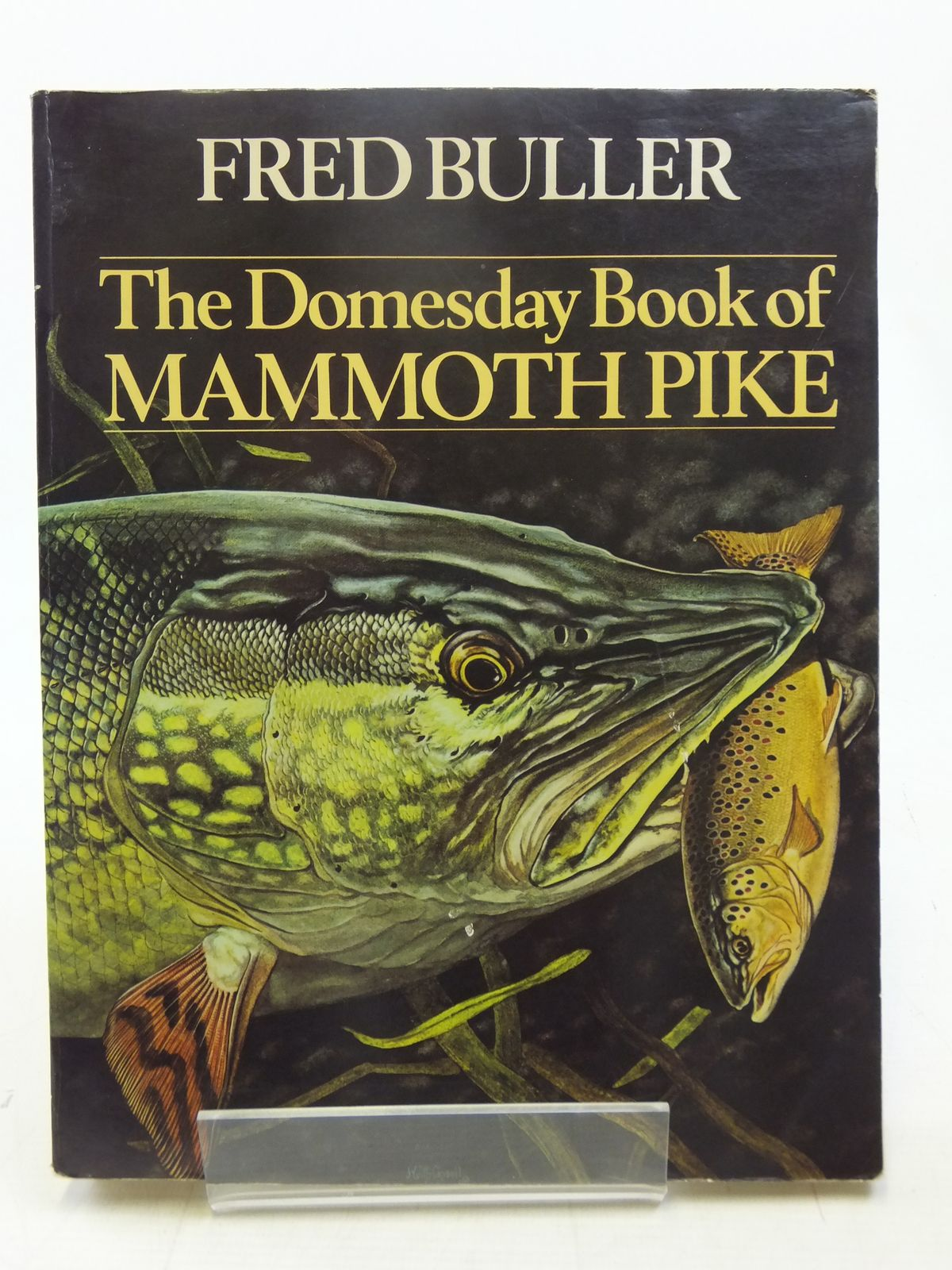 Photo of THE DOMESDAY BOOK OF THE MAMMOTH PIKE written by Buller, Fred published by Stanley Paul (STOCK CODE: 2118148)  for sale by Stella & Rose's Books