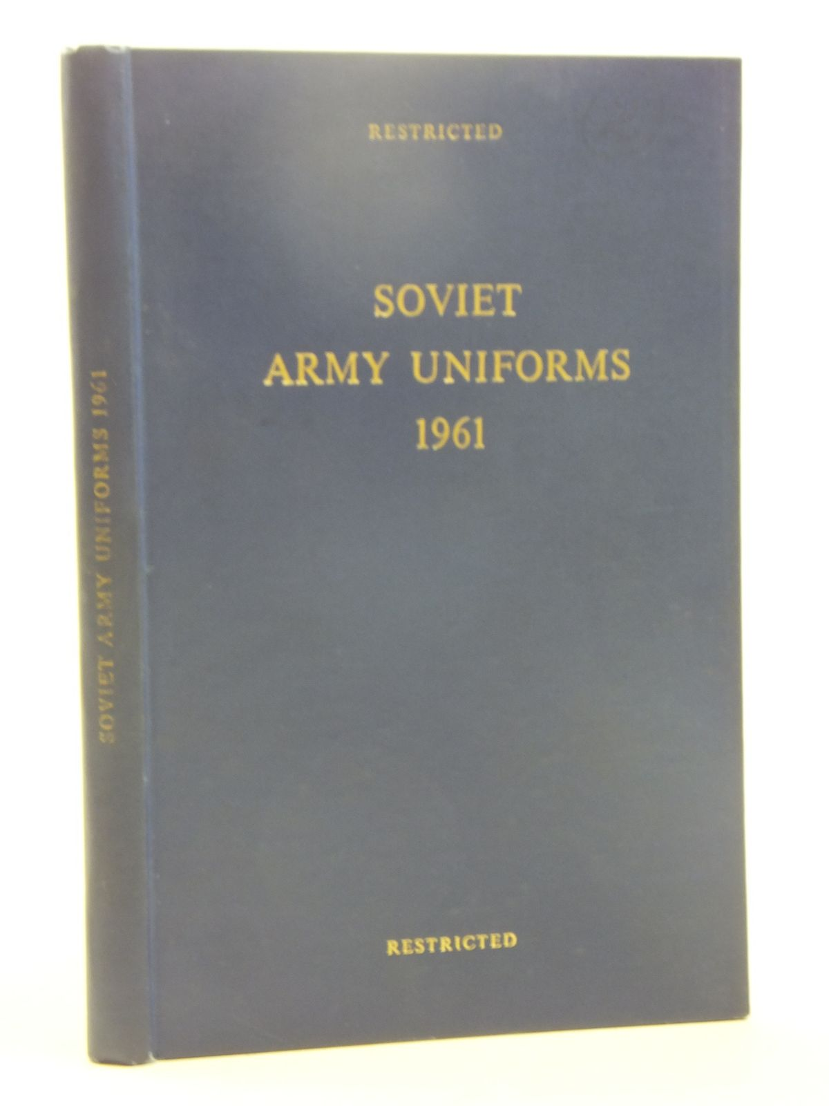 Photo of SOVIET ARMY UNIFORMS 1961 published by The War Office (STOCK CODE: 2118188)  for sale by Stella & Rose's Books