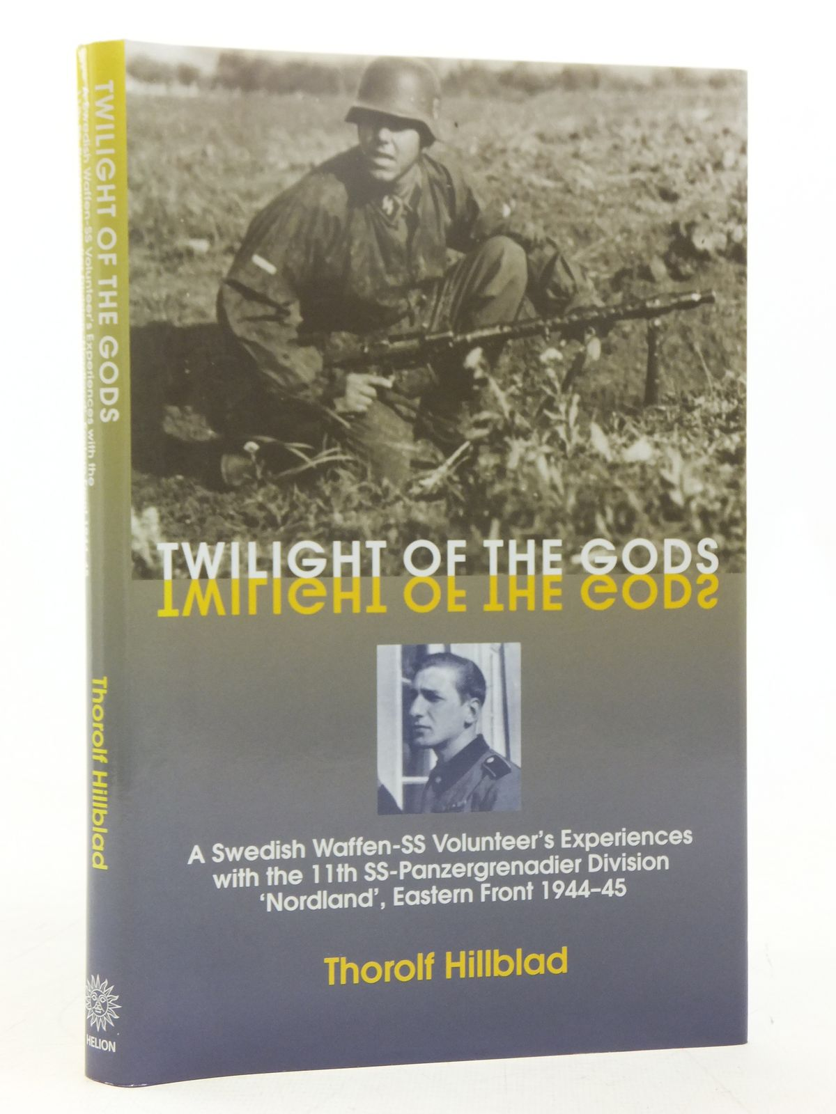 Photo of TWILIGHT OF THE GODS written by Hillblad, Thorolf<br />Wallin, Erik published by Helion & Company (STOCK CODE: 2118203)  for sale by Stella & Rose's Books