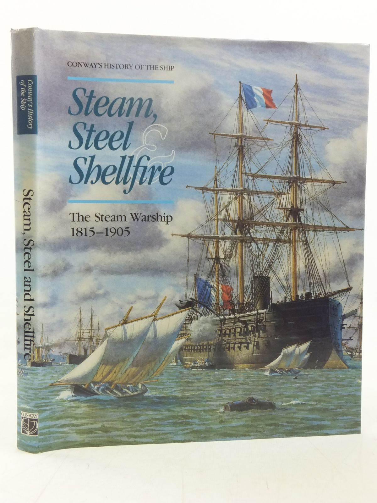 Photo of STEAM STEEL SHELLFIRE THE STEAM WARSHIP 1815-1905 written by Gardiner, Robert<br />Lambert, Andrew<br />et al,  published by Conway Maritime Press (STOCK CODE: 2118226)  for sale by Stella & Rose's Books