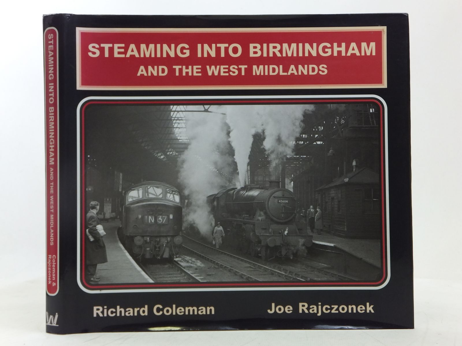 Photo of STEAMING INTO BIRMINGHAM AND THE WEST MIDLANDS written by Coleman, Richard<br />Rajczonek, Joe published by W.D. Wharton (STOCK CODE: 2118283)  for sale by Stella & Rose's Books