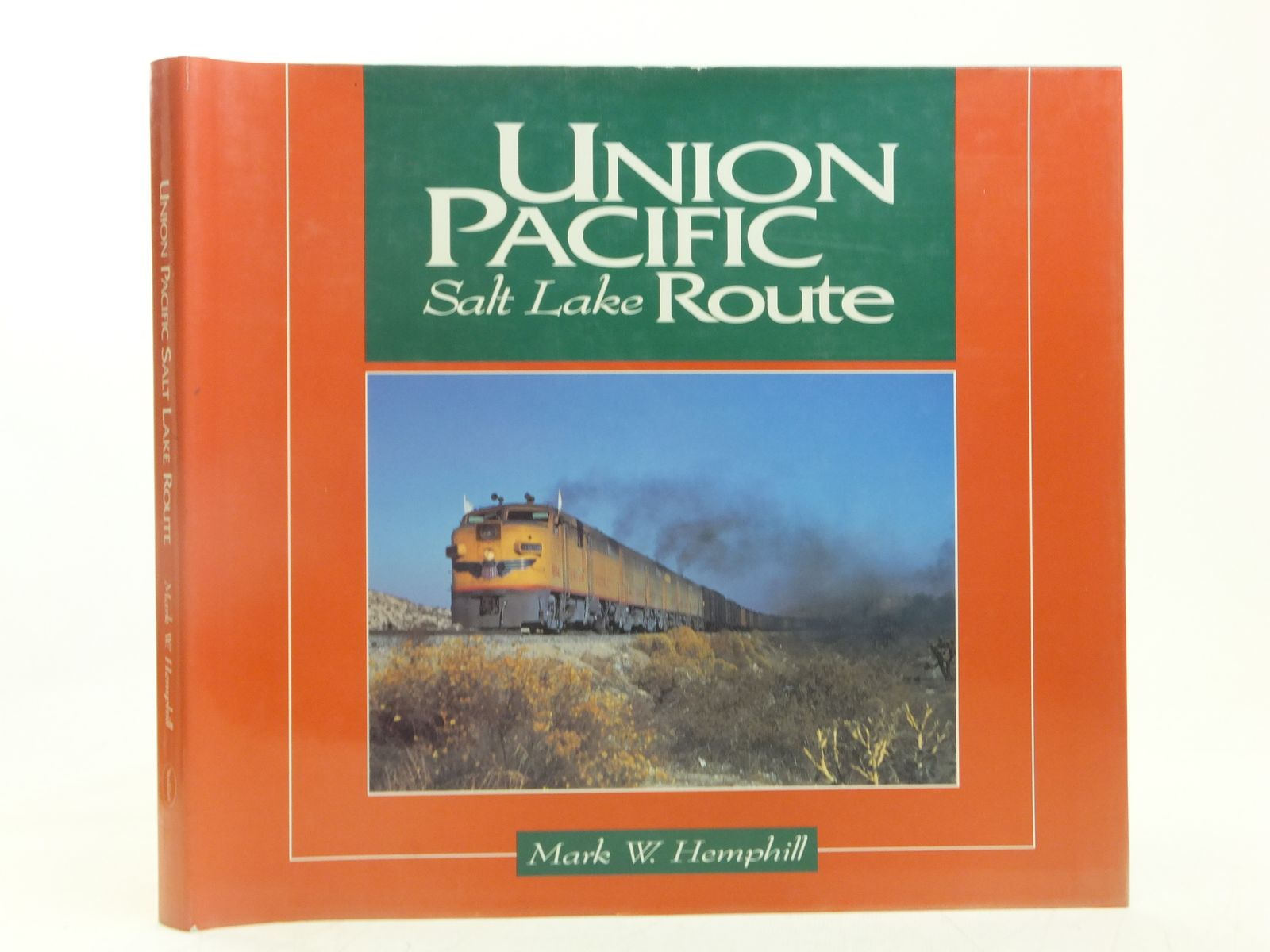Photo of UNION PACIFIC SALT LAKE ROUTE written by Hemphill, Mark. W. published by The Boston Mills Press (STOCK CODE: 2118287)  for sale by Stella & Rose's Books