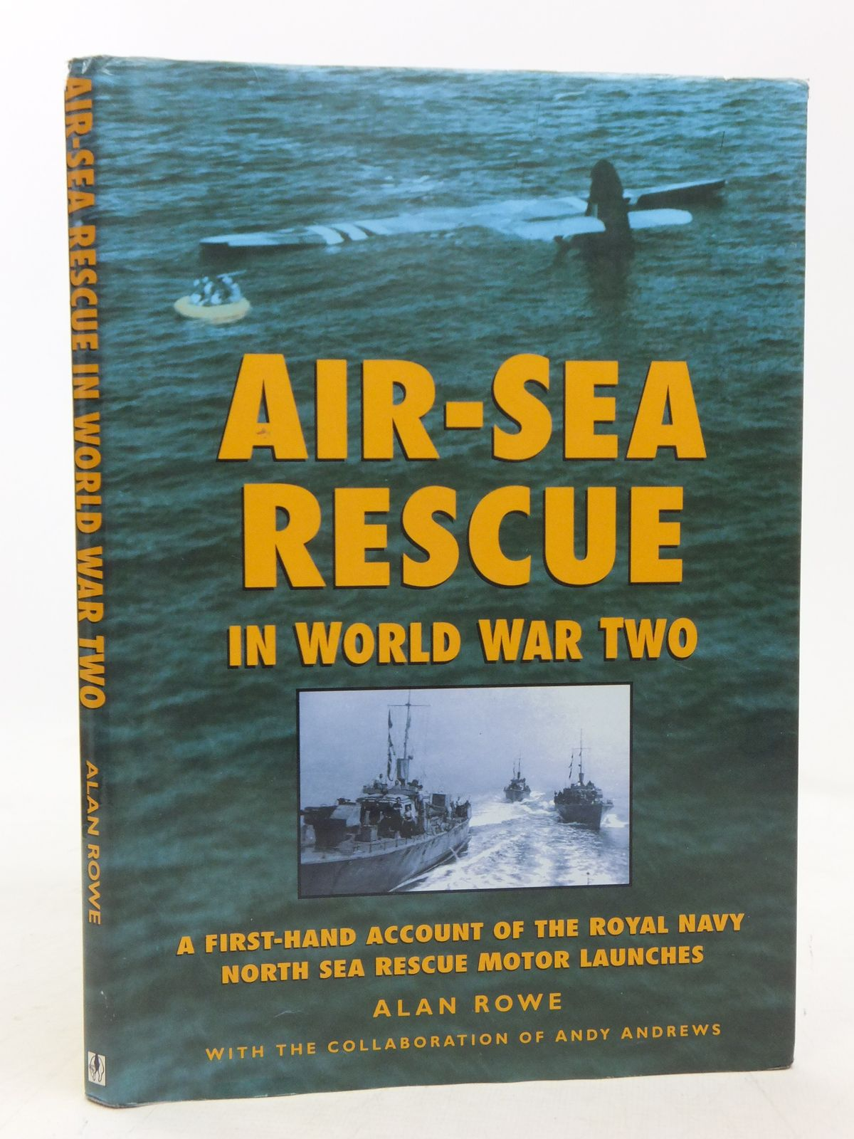 Photo of AIR-SEA RESCUE IN WORLD WAR TWO written by Rowe, Alan published by Alan Sutton (STOCK CODE: 2118288)  for sale by Stella & Rose's Books
