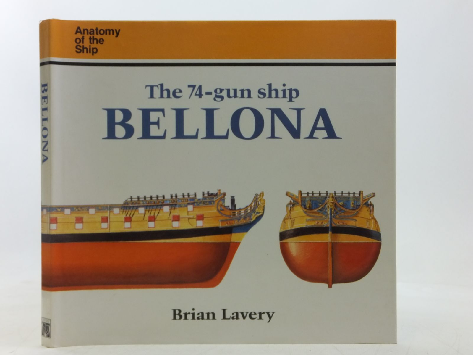 Photo of THE 74-GUN SHIP BELLONA written by Lavery, Brian published by Conway Maritime Press (STOCK CODE: 2118311)  for sale by Stella & Rose's Books