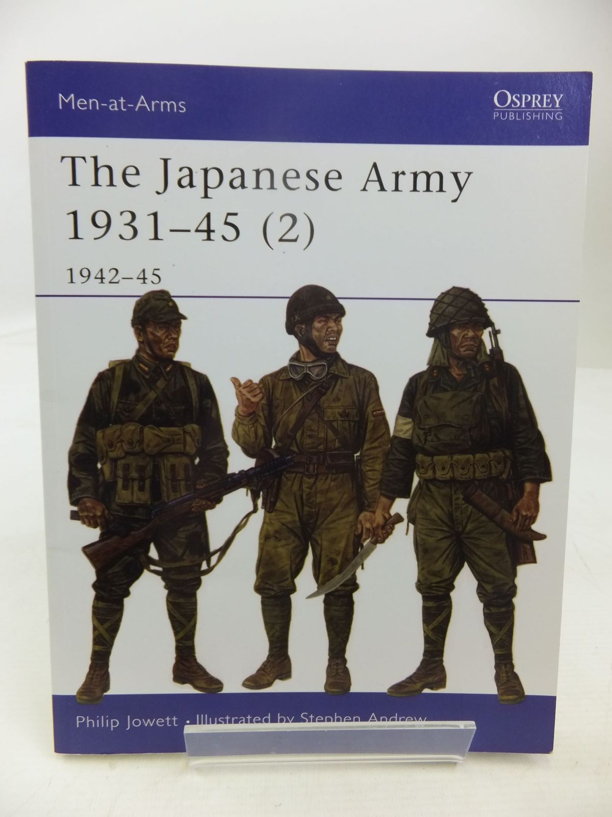 Photo of THE JAPANESE ARMY 1931-45 (2) 1942-45 written by Jowett, Philip illustrated by Andrews, Stephen published by Osprey Publishing (STOCK CODE: 2118437)  for sale by Stella & Rose's Books