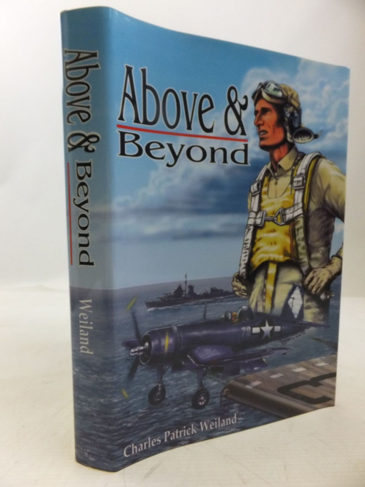 Photo of ABOVE AND BEYOND written by Weiland, Charles Patrick published by Pacifica Press (STOCK CODE: 2118444)  for sale by Stella & Rose's Books