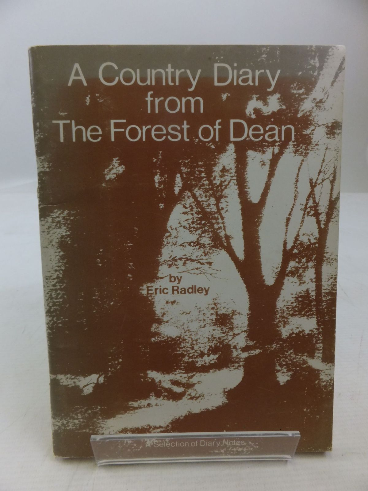 Photo of A COUNTRY DIARY FROM THE FOREST OF DEAN written by Radley, Eric illustrated by Eaton, Doug published by Logos (STOCK CODE: 2118463)  for sale by Stella & Rose's Books