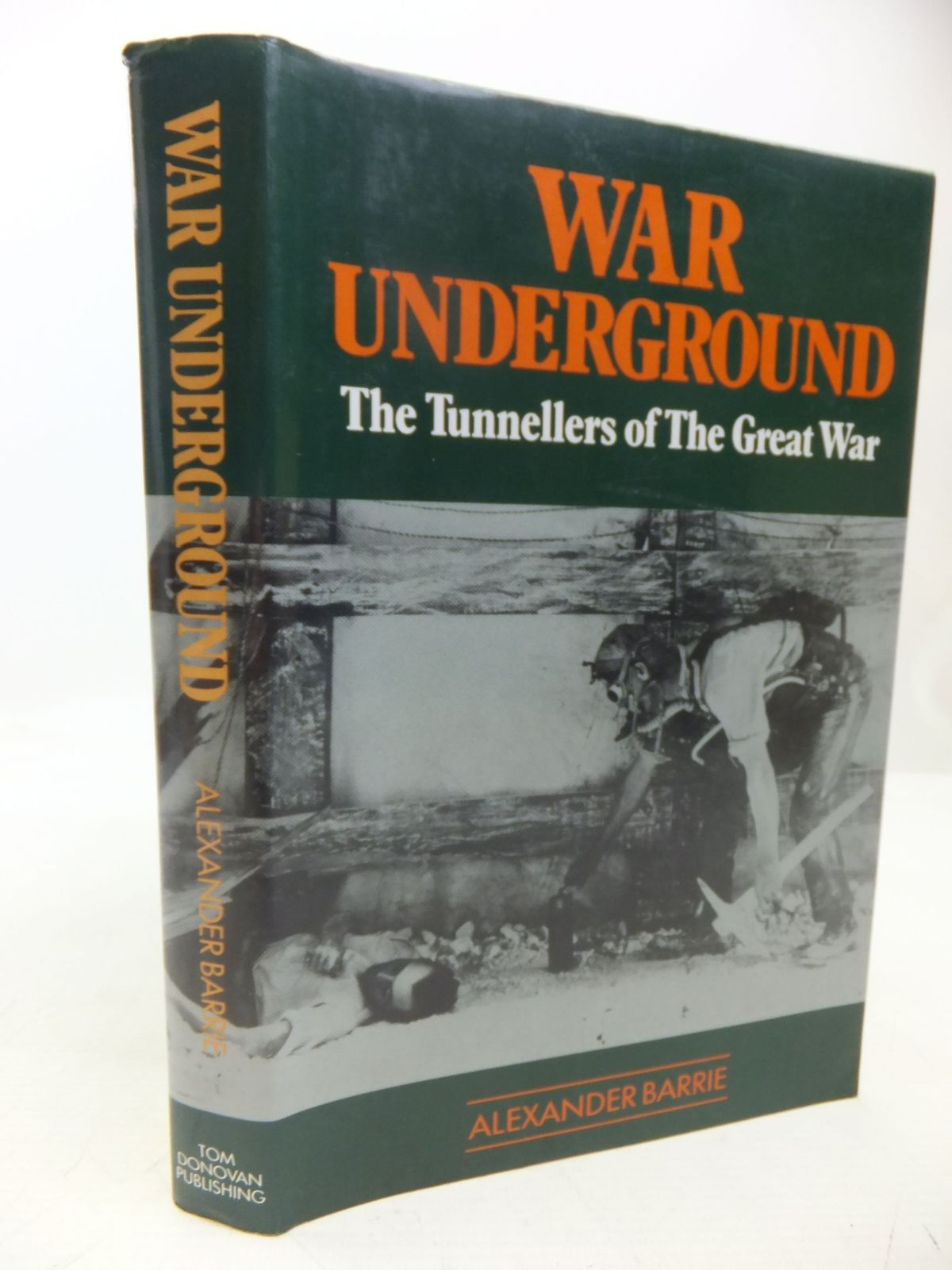 Photo of WAR UNDERGROUND written by Barrie, Alexander published by Tom Donovan (STOCK CODE: 2118476)  for sale by Stella & Rose's Books