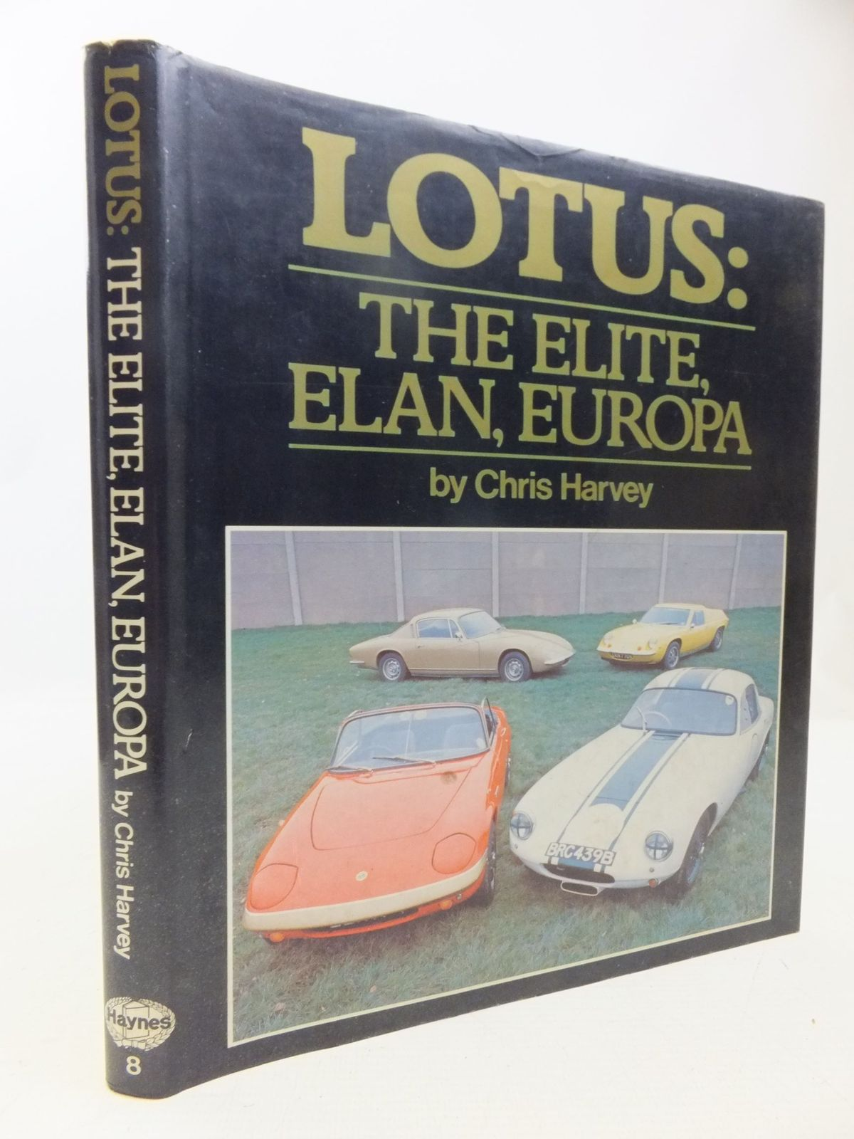 Photo of LOTUS THE ELITE, ELAN, EUROPA written by Harvey, Chris published by The Oxford Illustrated Press (STOCK CODE: 2118500)  for sale by Stella & Rose's Books