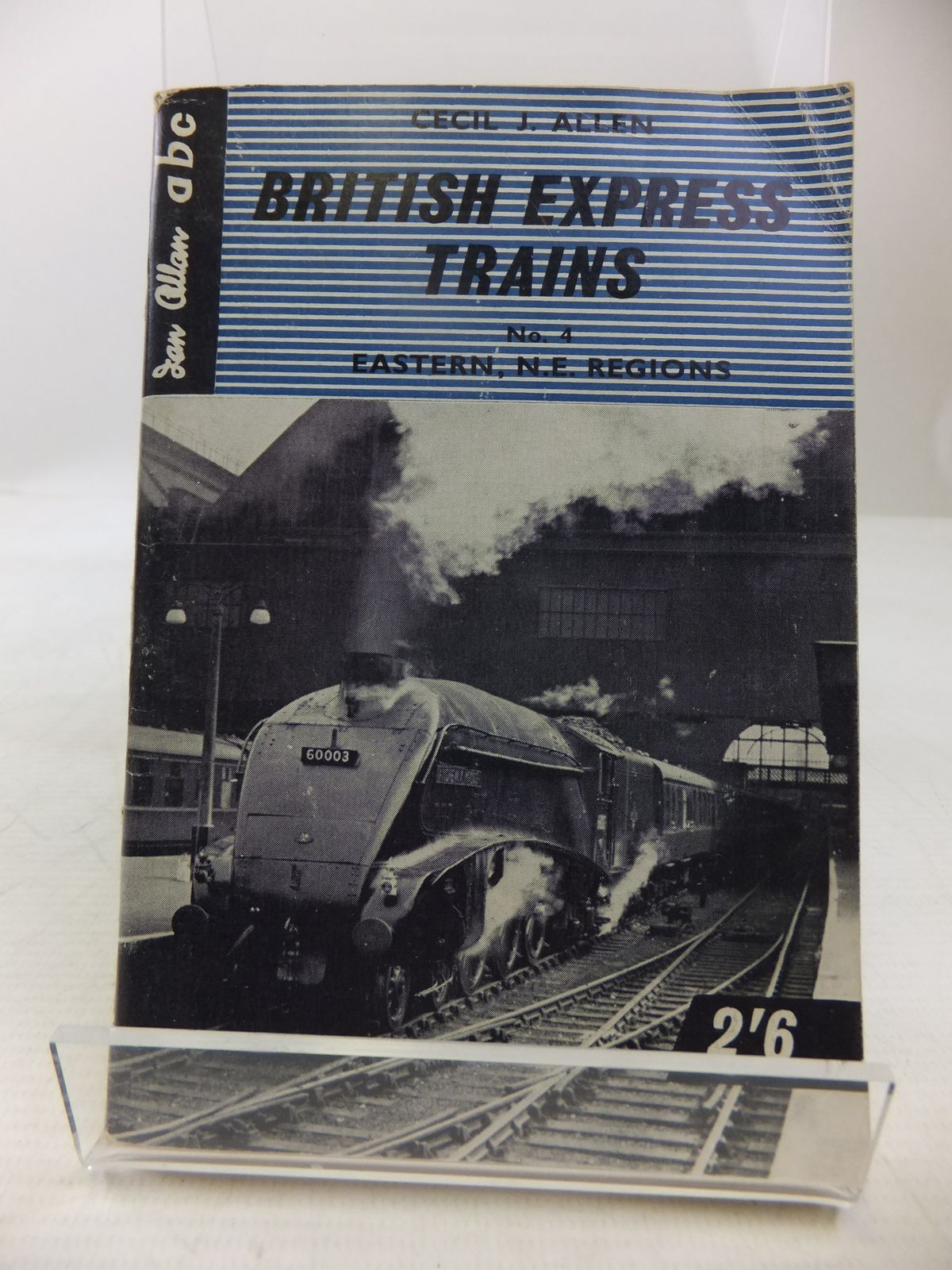 Photo of BRITISH EXPRESS TRAINS No. 4 EASTERN & NORTH EASTERN REGIONS