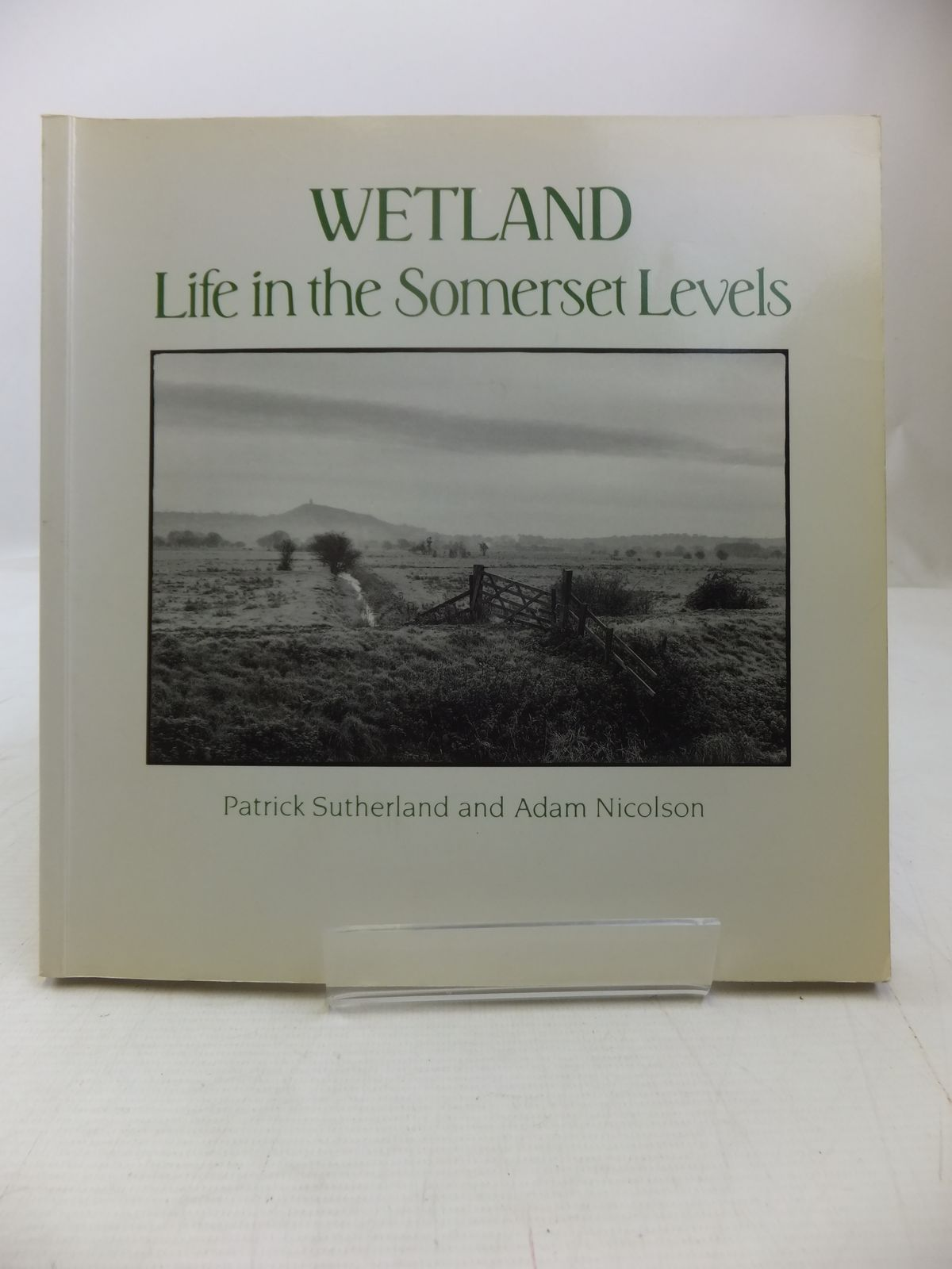 Photo of WETLAND LIFE IN THE SOMERSET LEVELS written by Sutherland, Patrick<br />Nicolson, Adam published by Mermaid Books (STOCK CODE: 2118546)  for sale by Stella & Rose's Books
