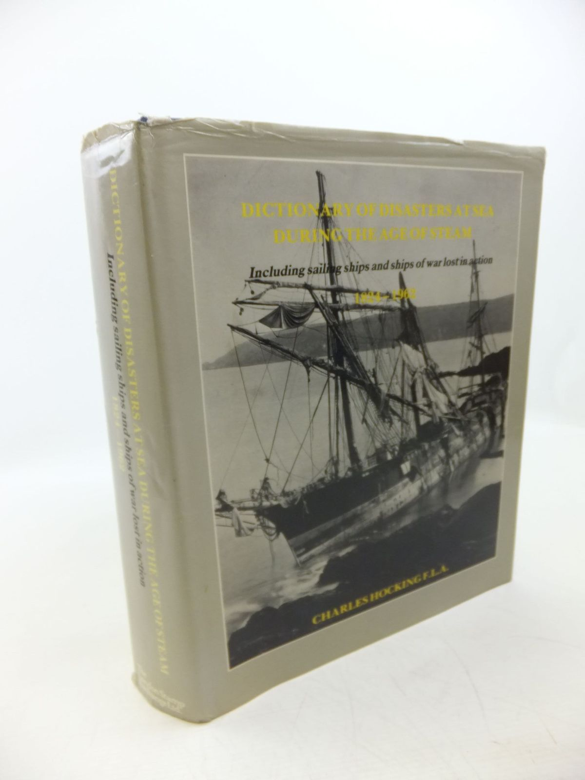 Photo of DICTIONARY OF DISASTERS AT SEA DURING THE AGE OF STEAM written by Hocking, Charles published by The London Stamp Exchange (STOCK CODE: 2118588)  for sale by Stella & Rose's Books