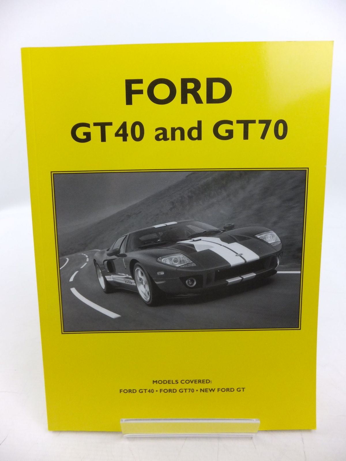 Photo of FORD GT40 AND GT70 published by Unique Motor Books (STOCK CODE: 2118603)  for sale by Stella & Rose's Books