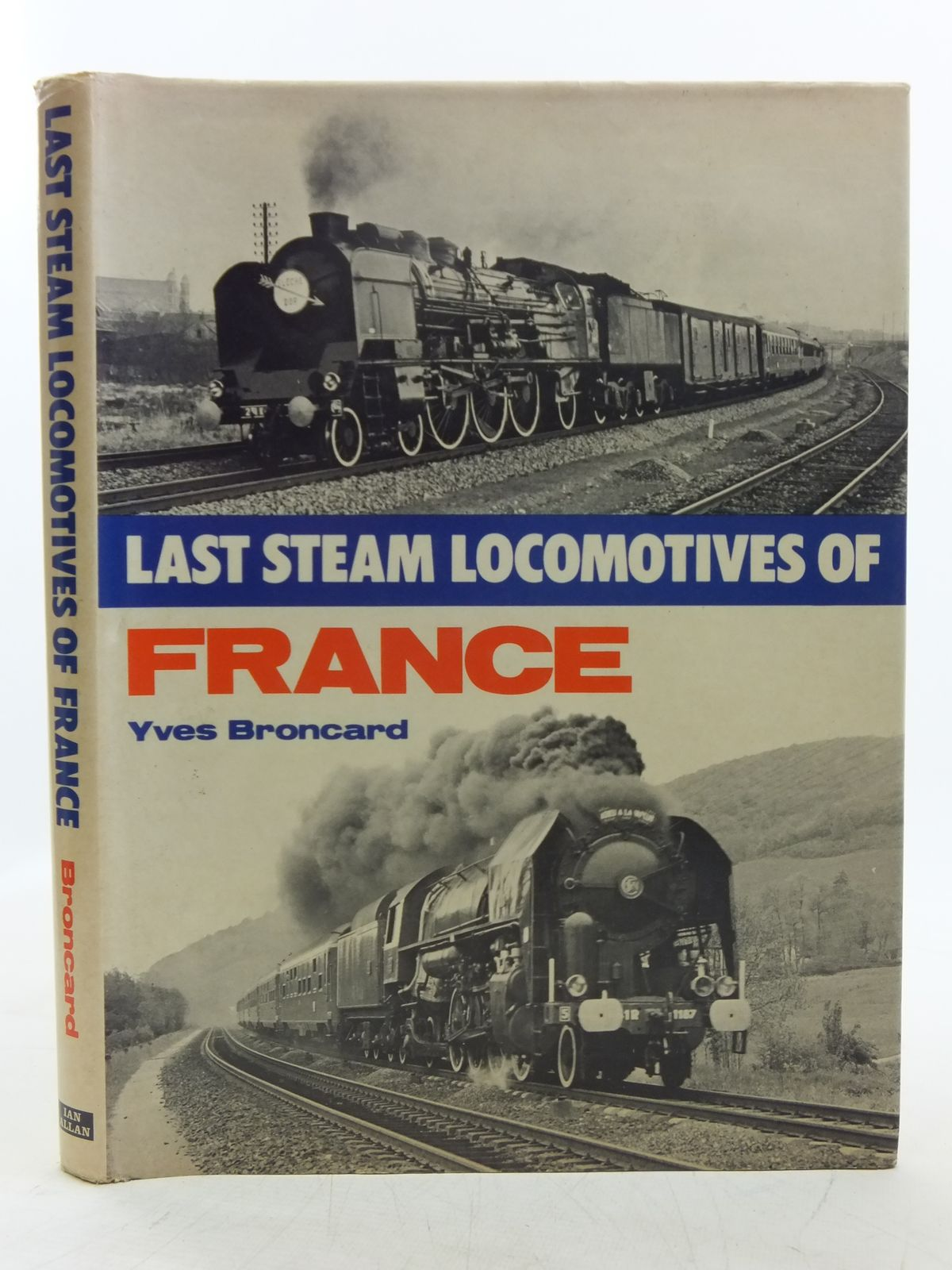 Photo of LAST STEAM LOCOMOTIVES OF FRANCE written by Broncard, Yves published by Ian Allan (STOCK CODE: 2118642)  for sale by Stella & Rose's Books