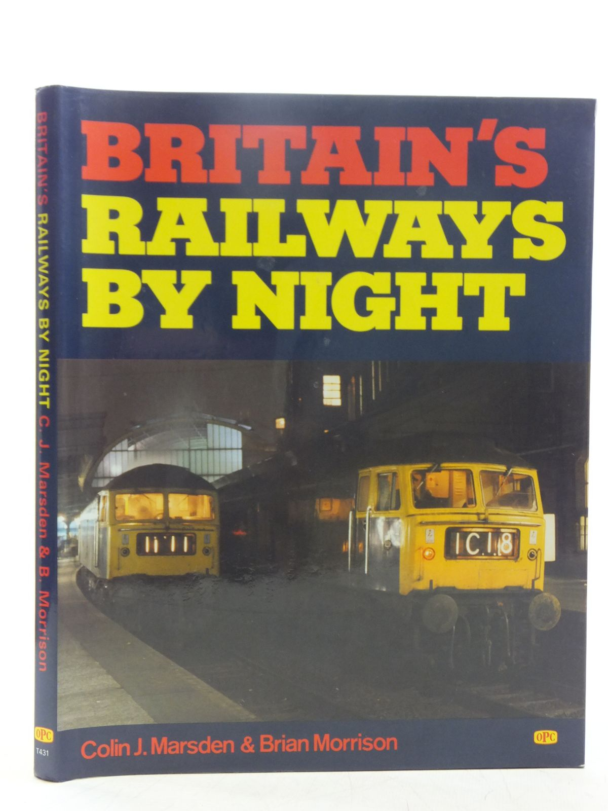 Photo of BRITAIN'S RAILWAYS BY NIGHT written by Marsden, Colin J.<br />Morrison, Brian published by Oxford Publishing Co (STOCK CODE: 2118684)  for sale by Stella & Rose's Books