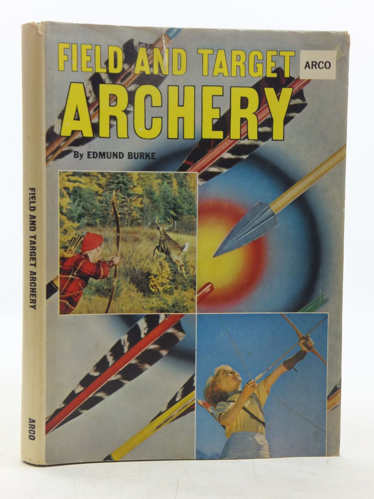 Photo of FIELD AND TARGET ARCHERY written by Burke, Edmund published by Arco Publishing (STOCK CODE: 2118726)  for sale by Stella & Rose's Books