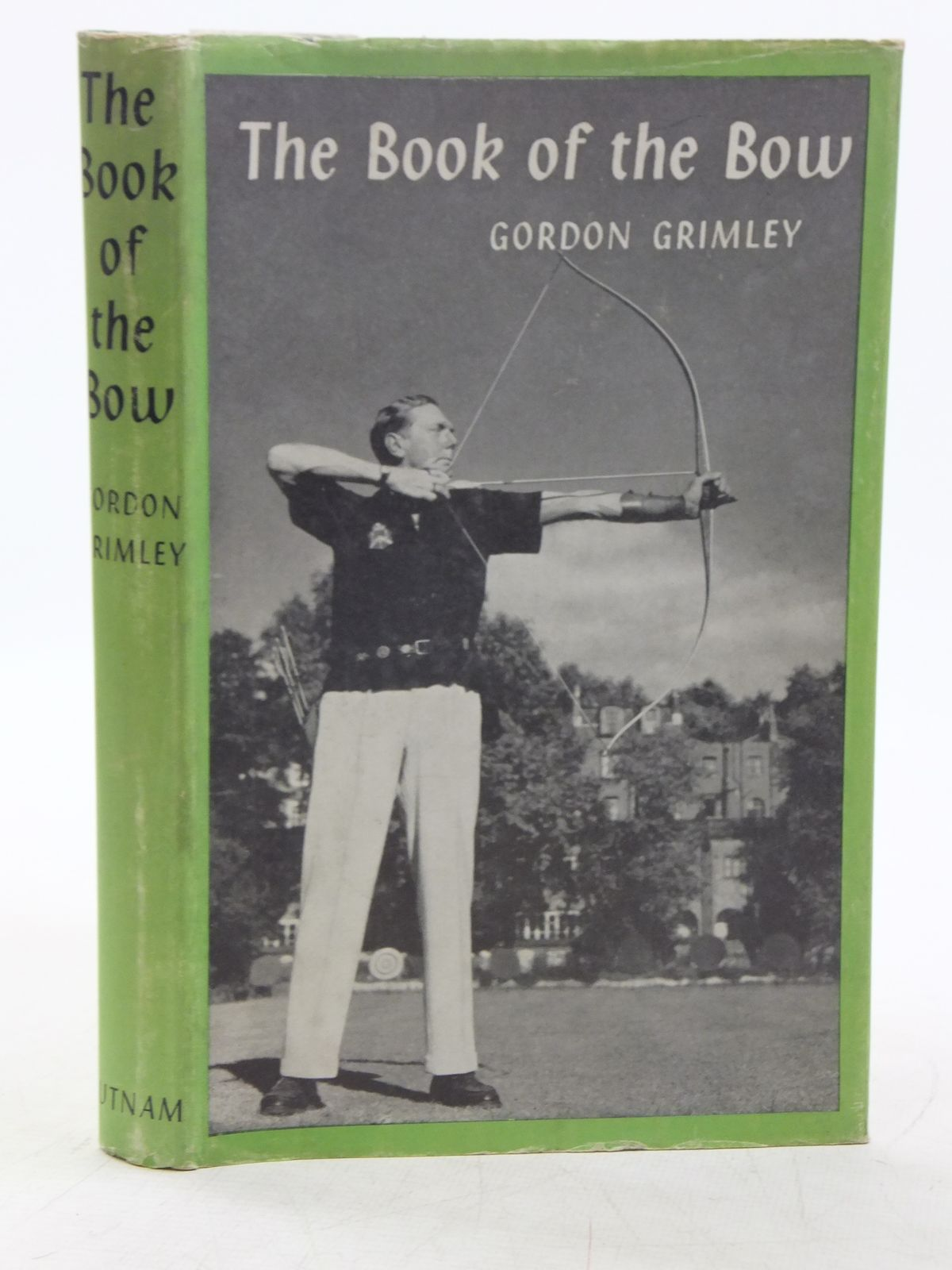 Photo of THE BOOK OF THE BOW written by Grimley, Gordon published by Putnam (STOCK CODE: 2118746)  for sale by Stella & Rose's Books
