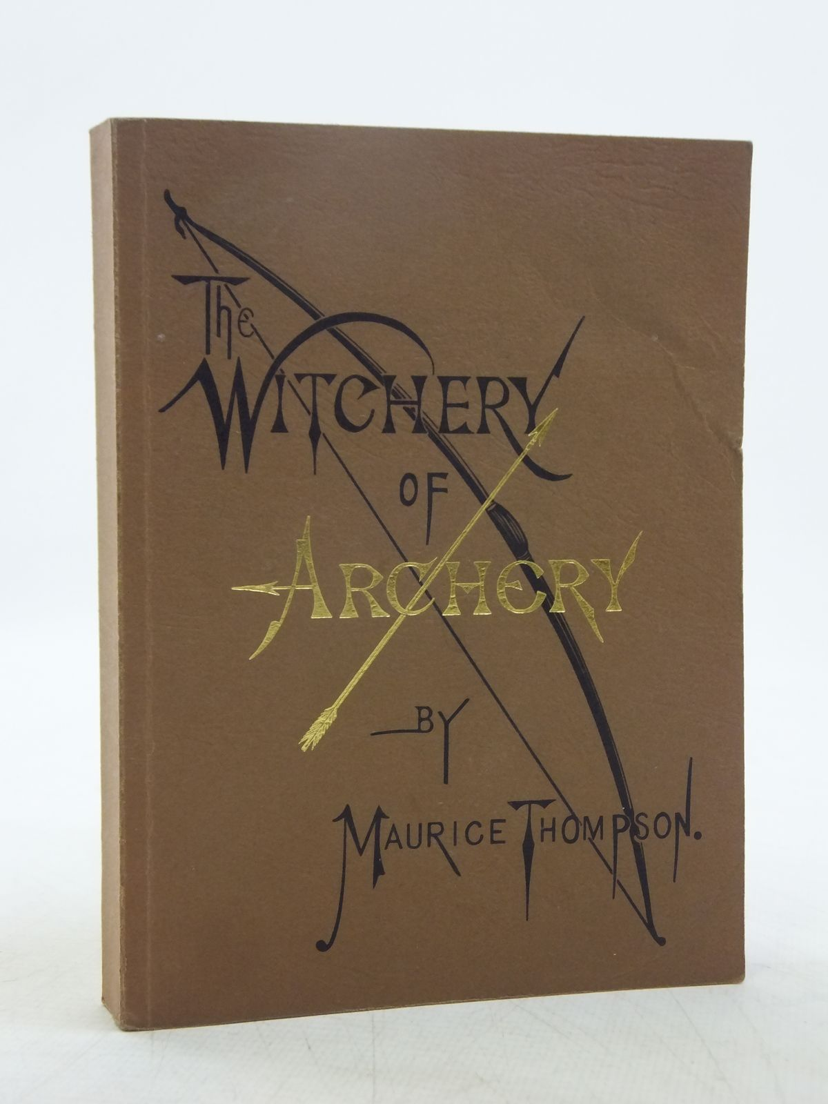 Photo of THE WITCHERY OF ARCHERY written by Thompson, Maurice published by Martin Archery, Inc. (STOCK CODE: 2118772)  for sale by Stella & Rose's Books