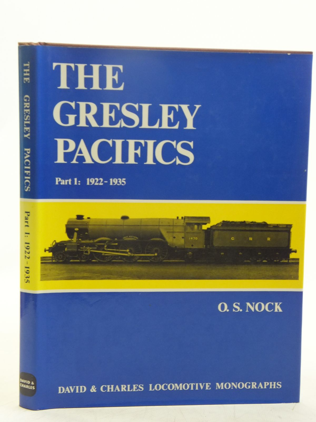 Photo of THE GRESLEY PACIFICS PART 1: 1922-1935 written by Nock, O.S. published by David & Charles (STOCK CODE: 2118781)  for sale by Stella & Rose's Books