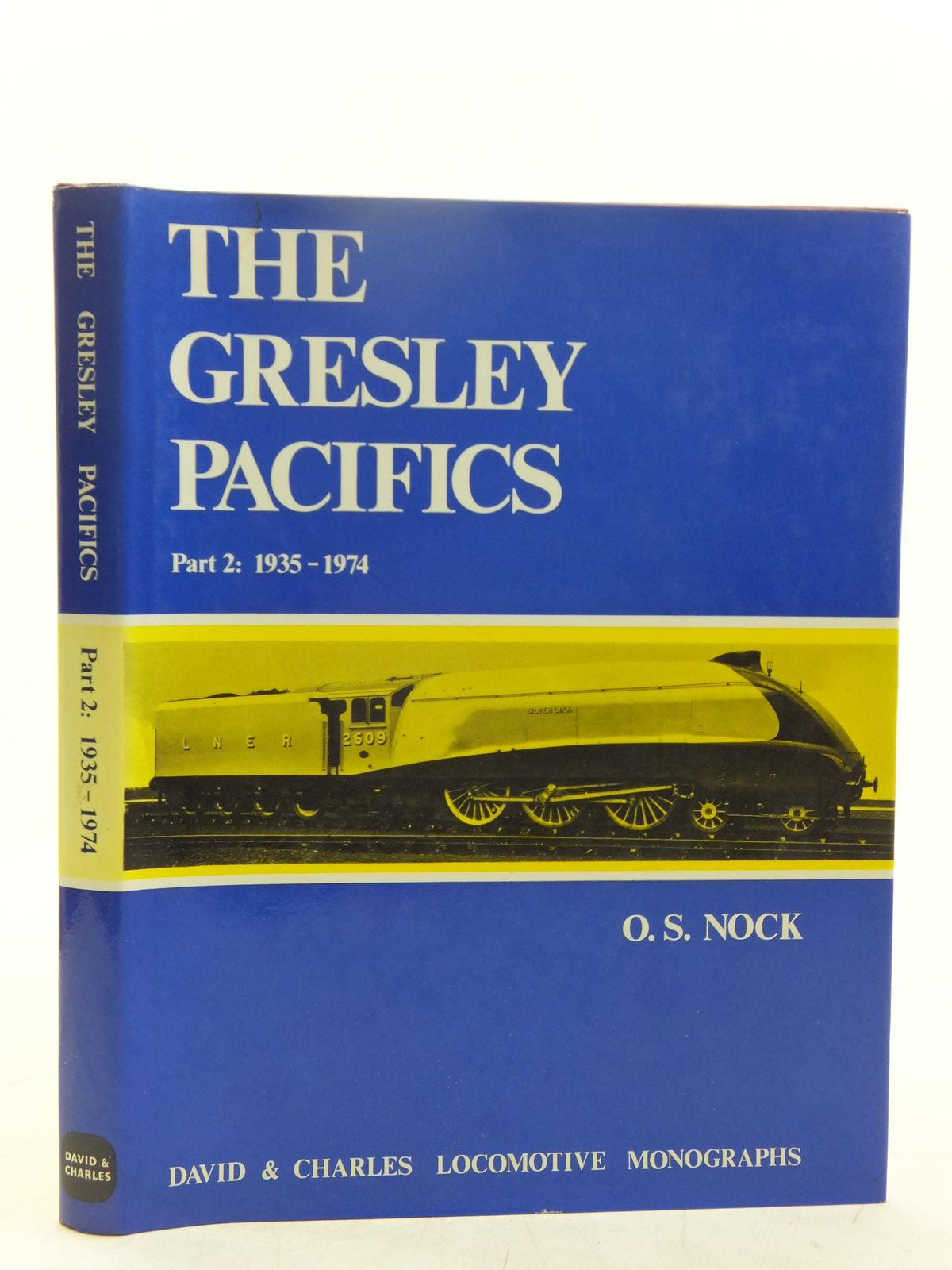 Photo of THE GRESLEY PACIFICS PART 2 1935-1974 written by Nock, O.S. published by David & Charles (STOCK CODE: 2118782)  for sale by Stella & Rose's Books