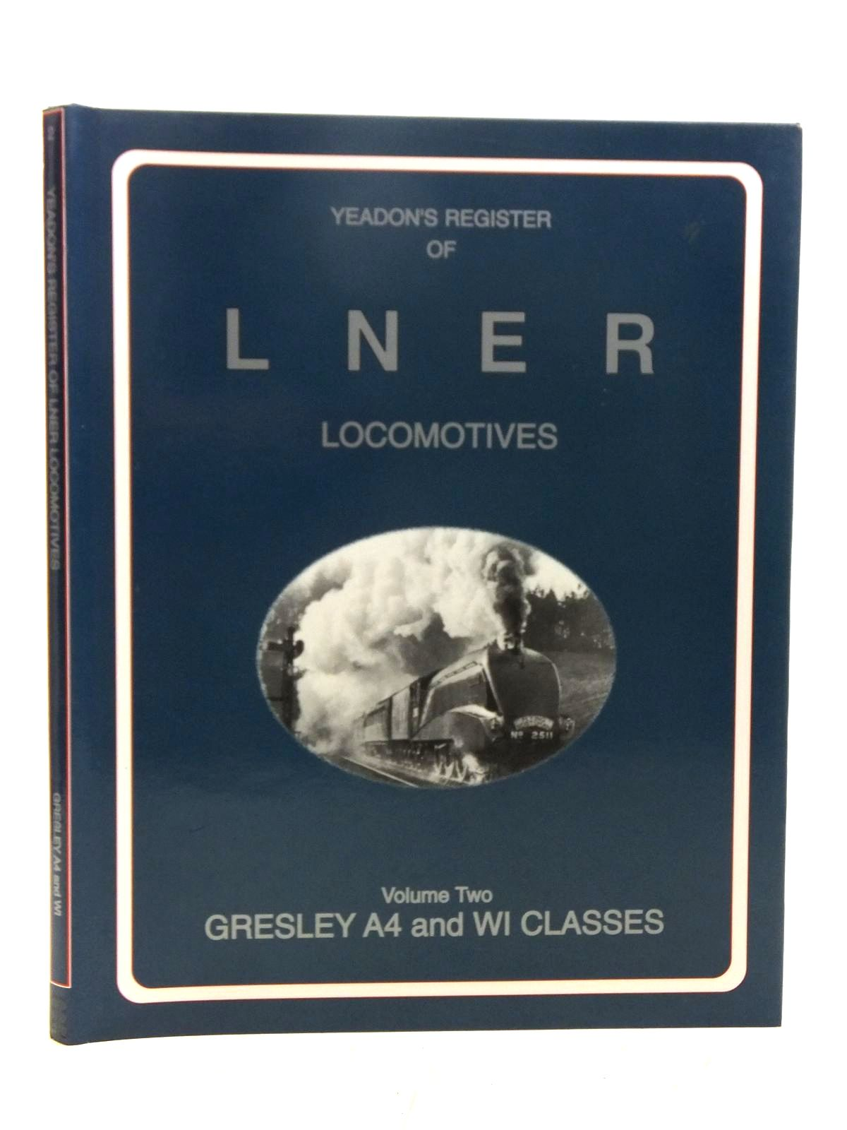 Photo of YEADON'S REGISTER OF LNER LOCOMOTIVES VOLUME TWO published by Booklaw Railbus (STOCK CODE: 2118795)  for sale by Stella & Rose's Books