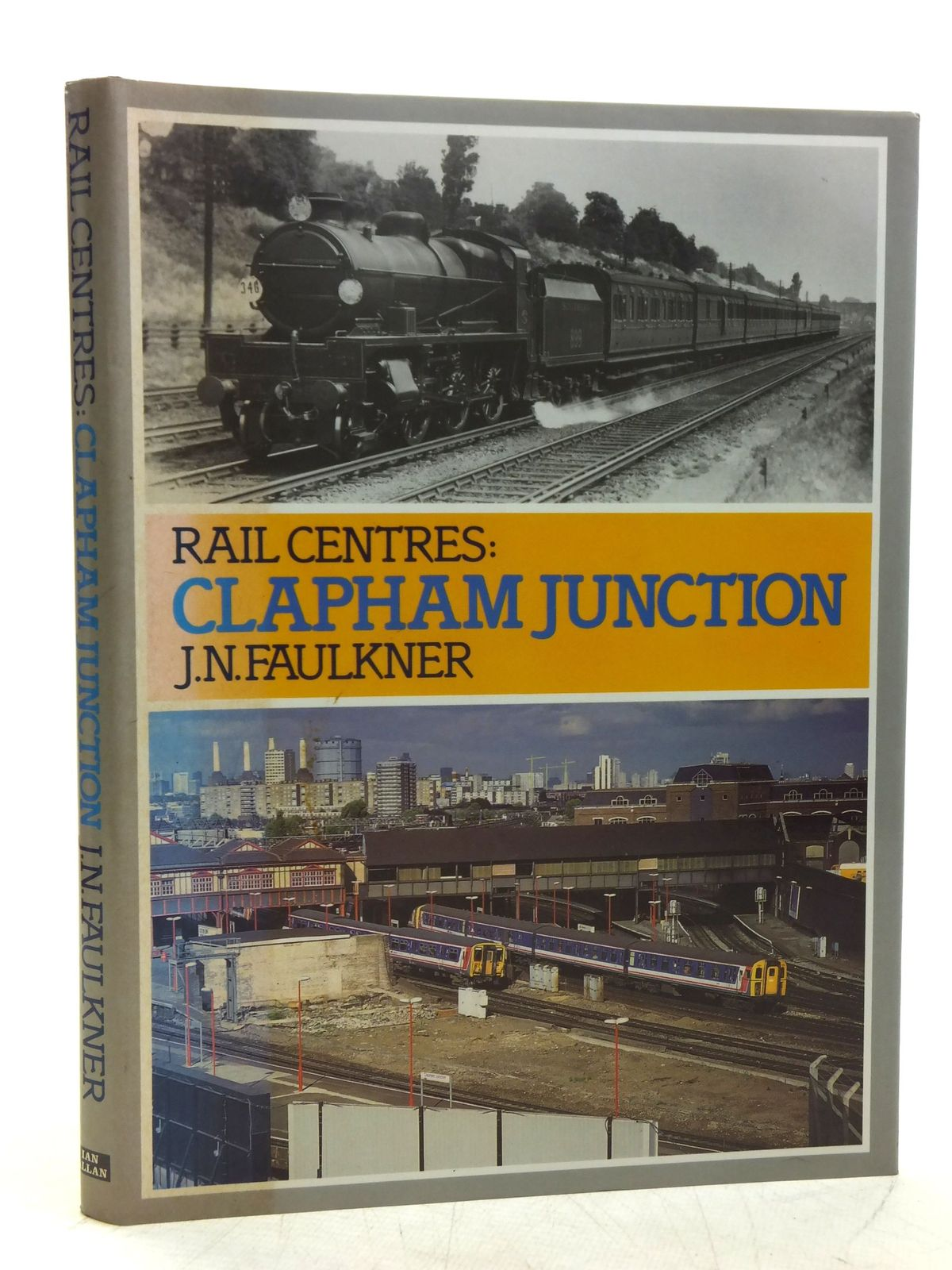 Photo of RAIL CENTRES: CLAPHAM JUNCTION written by Faulkner, J.N. published by Ian Allan Ltd. (STOCK CODE: 2118818)  for sale by Stella & Rose's Books