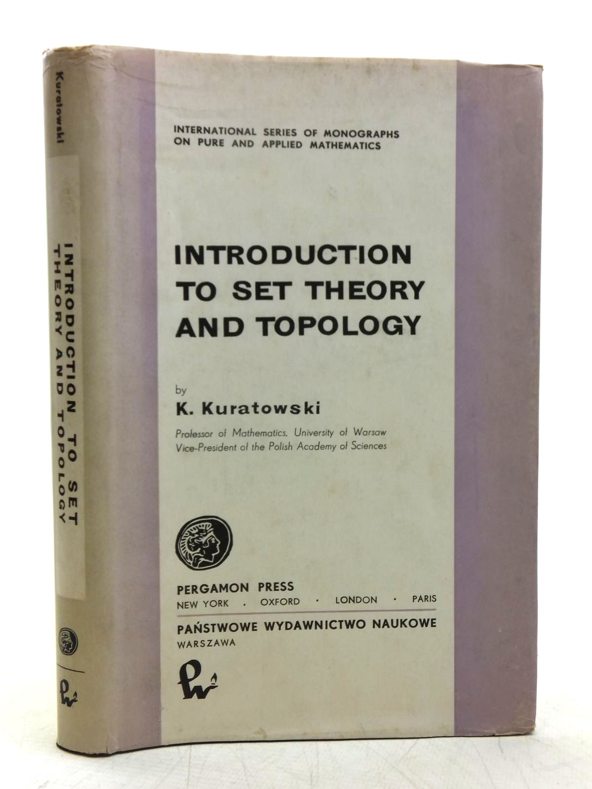 Photo of INTRODUCTION TO SET THEORY AND TOPOLOGY written by Kuratowski, Kazimierz<br />Boron, Leo F. published by Pergamon Press (STOCK CODE: 2118838)  for sale by Stella & Rose's Books