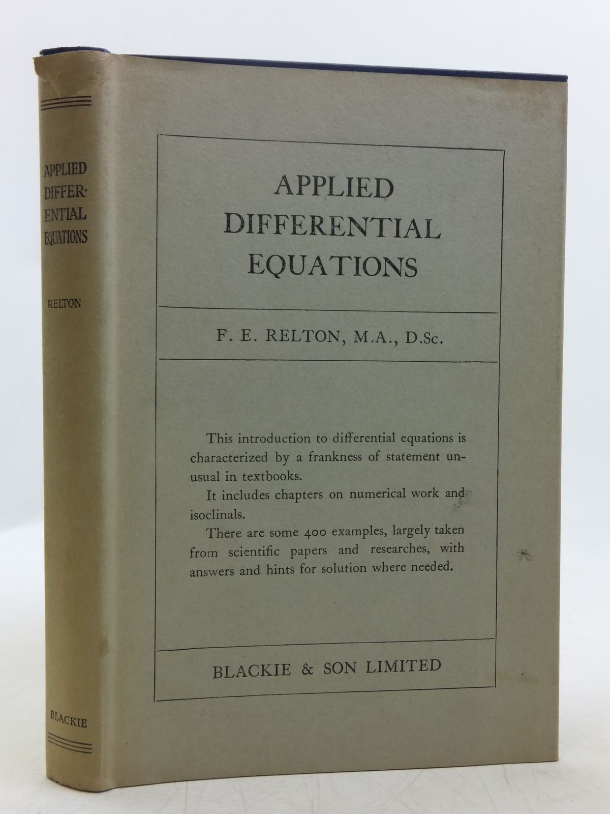 Photo of APPLIED DIFFERENTIAL EQUATIONS written by Relton, F.E. published by Blackie & Son Ltd. (STOCK CODE: 2118845)  for sale by Stella & Rose's Books