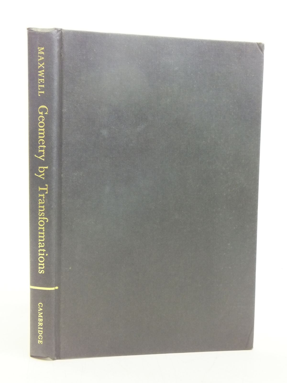 Photo of GEOMETRY BY TRANSFORMATIONS written by Maxwell, E.A. published by Cambridge University Press (STOCK CODE: 2118846)  for sale by Stella & Rose's Books