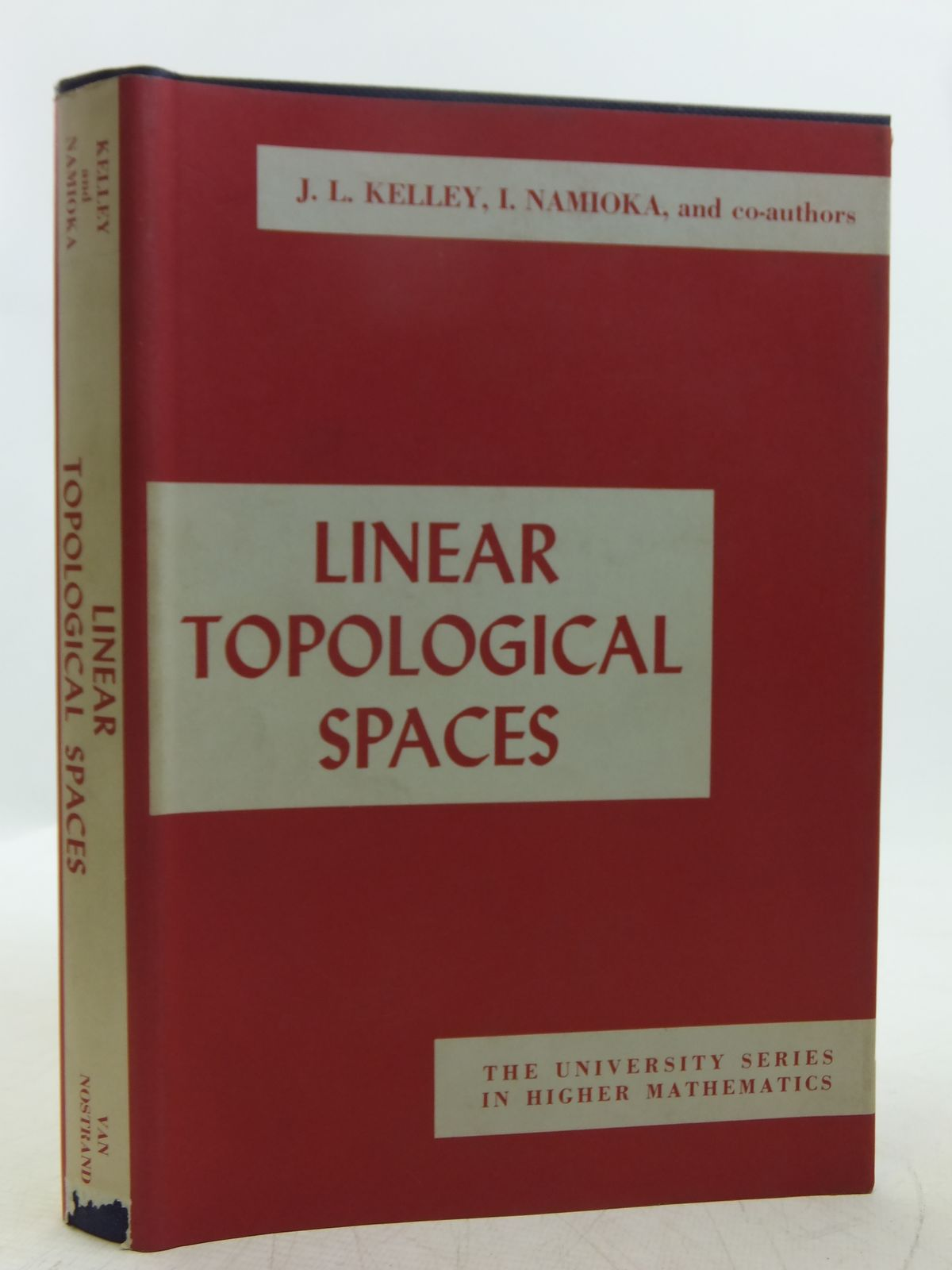 Photo of LINEAR TOPOLOGICAL SPACES written by Kelley, J.L.<br />Namioka, Isaac<br />et al, published by D. Van Nostrand (STOCK CODE: 2118859)  for sale by Stella & Rose's Books