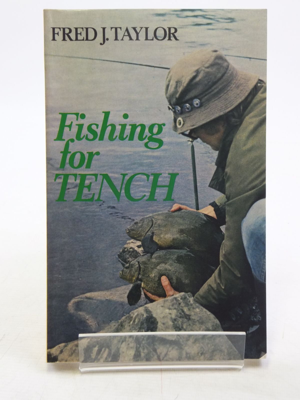 Photo of FISHING FOR TENCH written by Taylor, Fred J. published by Stanley Paul (STOCK CODE: 2118975)  for sale by Stella & Rose's Books