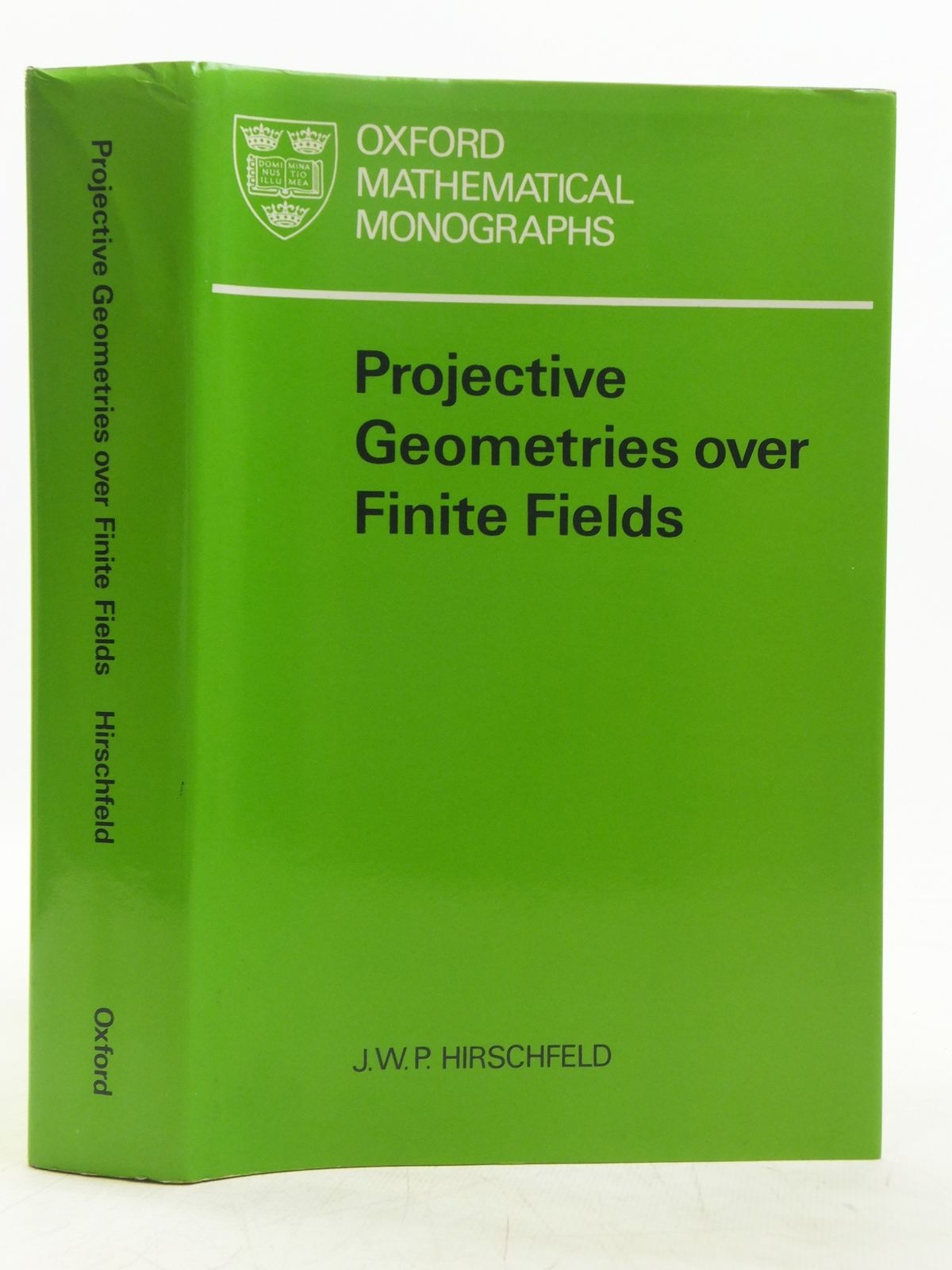 Photo of PROJECTIVE GEOMENTRIES OVER FINITE FIELDS written by Hirschfeld, J.W.P. published by Clarendon Press (STOCK CODE: 2119011)  for sale by Stella & Rose's Books