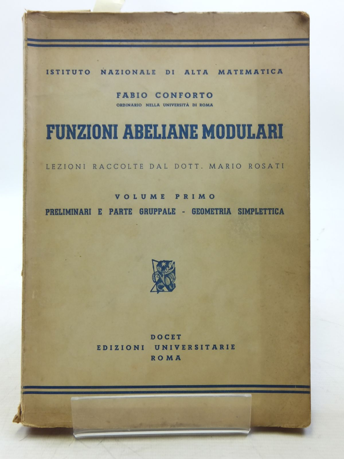 Photo of FUNZIONI ABELIANE MODULARI VOLUME PRIMO written by Conforto, Fabio published by Docet Edizioni Universitarie Roma (STOCK CODE: 2119038)  for sale by Stella & Rose's Books