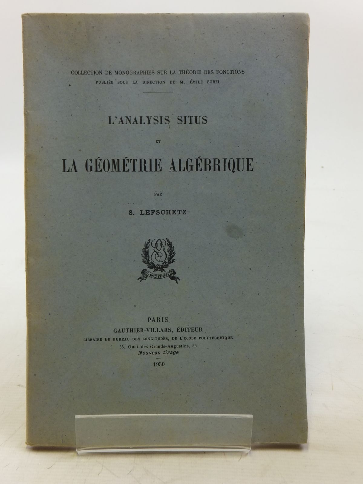 Photo of L'ANALYSIS SITUS ET LA GEOMETRIE ALGEBRIQUE written by Lefschetz, S. published by Gauthier-Villars (STOCK CODE: 2119048)  for sale by Stella & Rose's Books