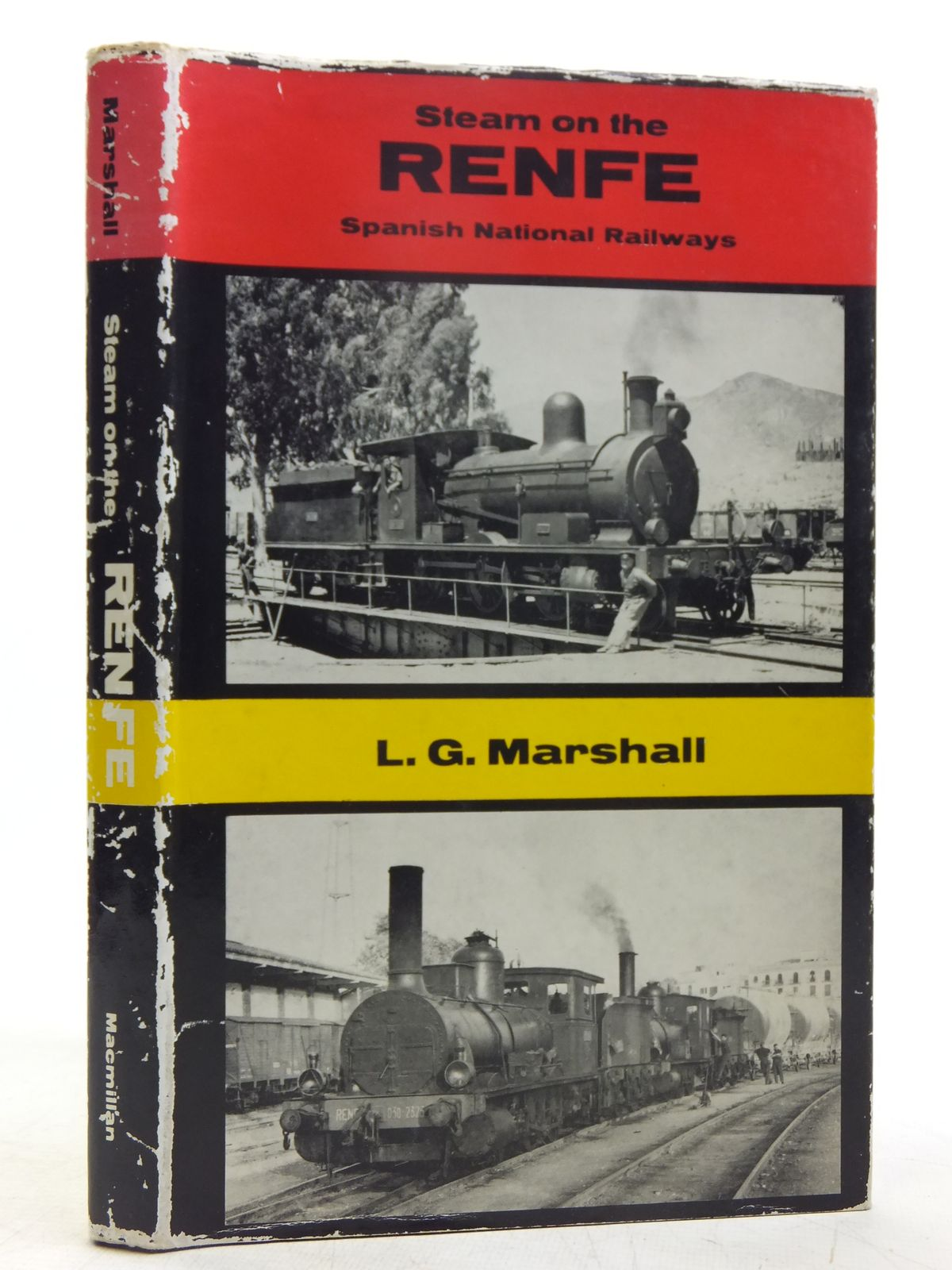 Photo of STEAM ON THE RENFE THE STEAM LOCOMOTIVE STOCK OF THE SPANISH NATIONAL RAILWAYS written by Marshall, L.G. published by Macmillan & Co. Ltd. (STOCK CODE: 2119155)  for sale by Stella & Rose's Books