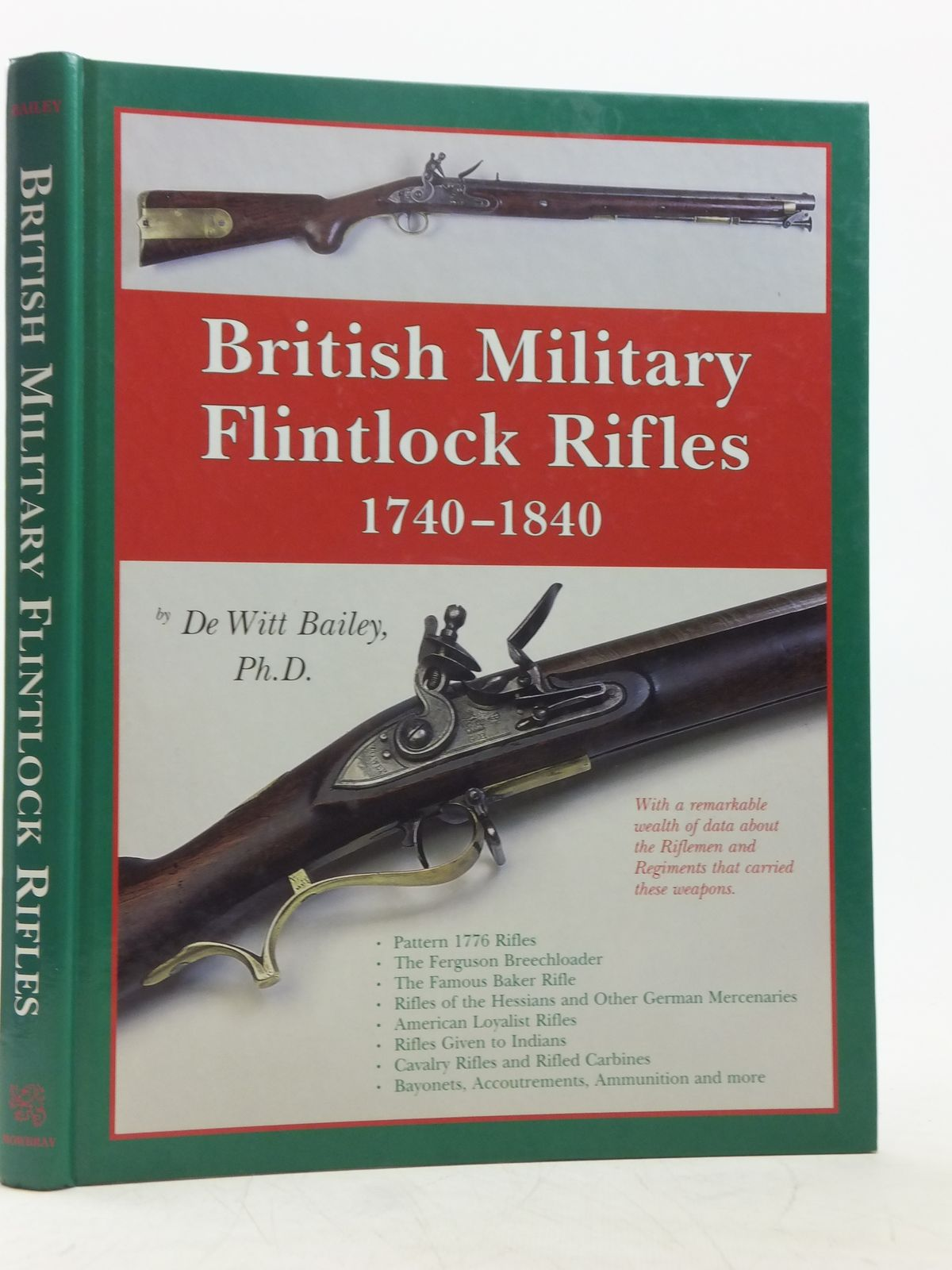 Photo of BRITISH MILITARY FLINTLOCK RIFLES 1740-1840 written by Bailey, De Witt published by Andrew Mowbray (STOCK CODE: 2119290)  for sale by Stella & Rose's Books