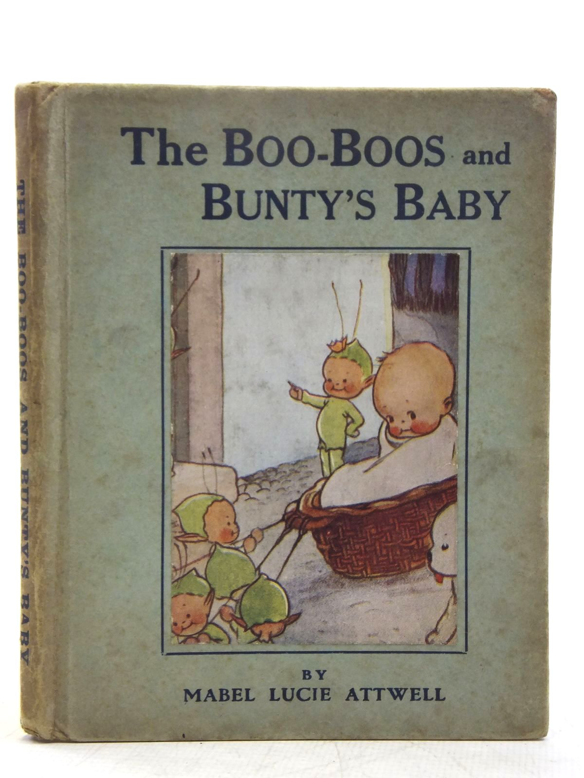 Photo of THE BOO-BOOS AND BUNTY'S BABY written by Attwell, Mabel Lucie illustrated by Attwell, Mabel Lucie published by Valentine & Sons Ltd. (STOCK CODE: 2119379)  for sale by Stella & Rose's Books