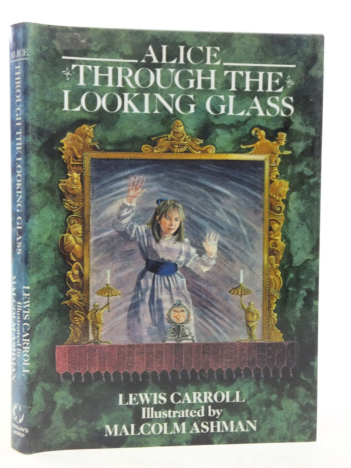 Photo of ALICE THROUGH THE LOOKING GLASS written by Carroll, Lewis illustrated by Ashman, Malcolm published by Dragon's World (STOCK CODE: 2119521)  for sale by Stella & Rose's Books