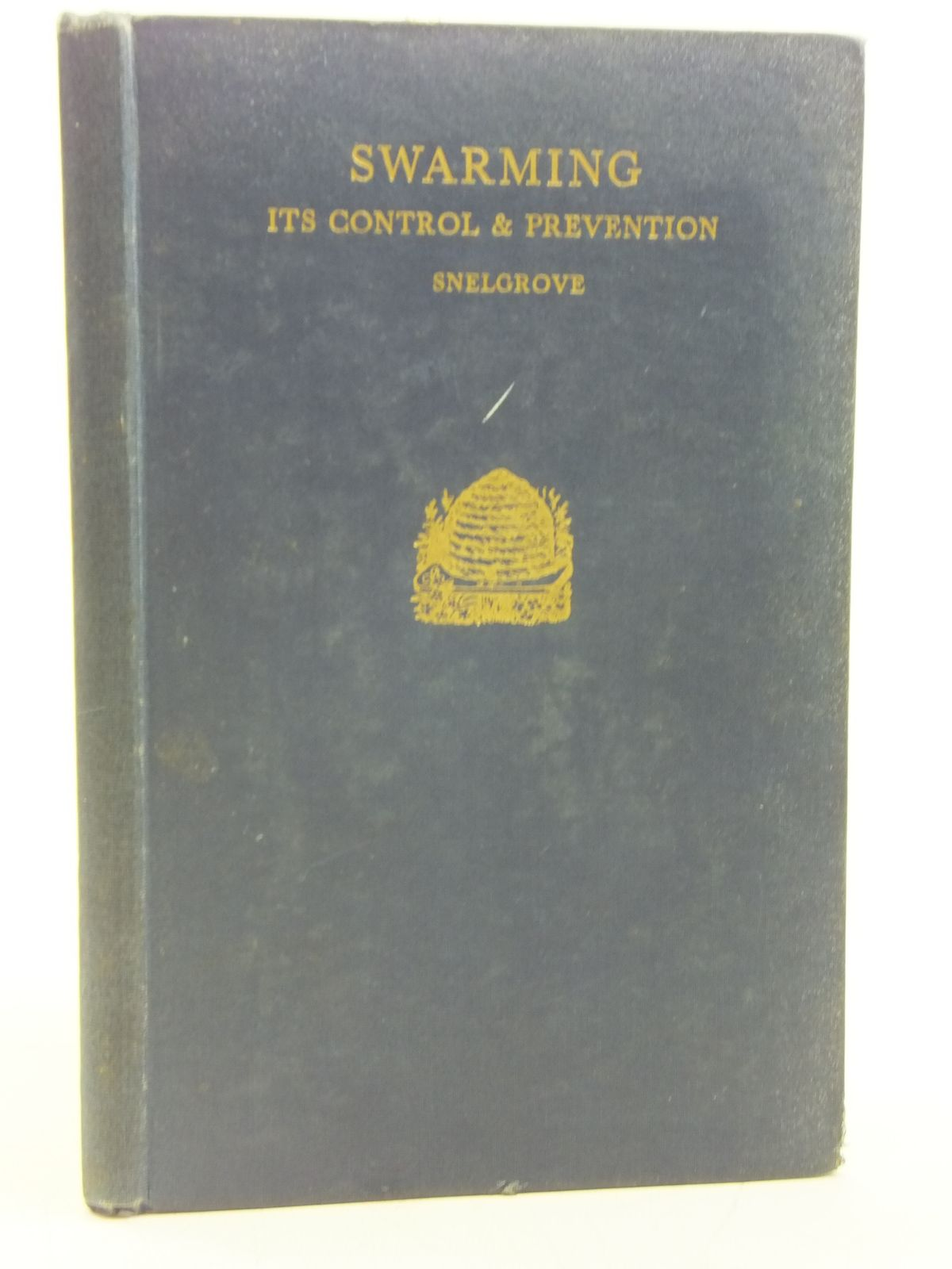 Photo of SWARMING ITS CONTROL AND PREVENTION written by Snelgrove, L.E. published by I.A.L. Snelgrove (STOCK CODE: 2119549)  for sale by Stella & Rose's Books