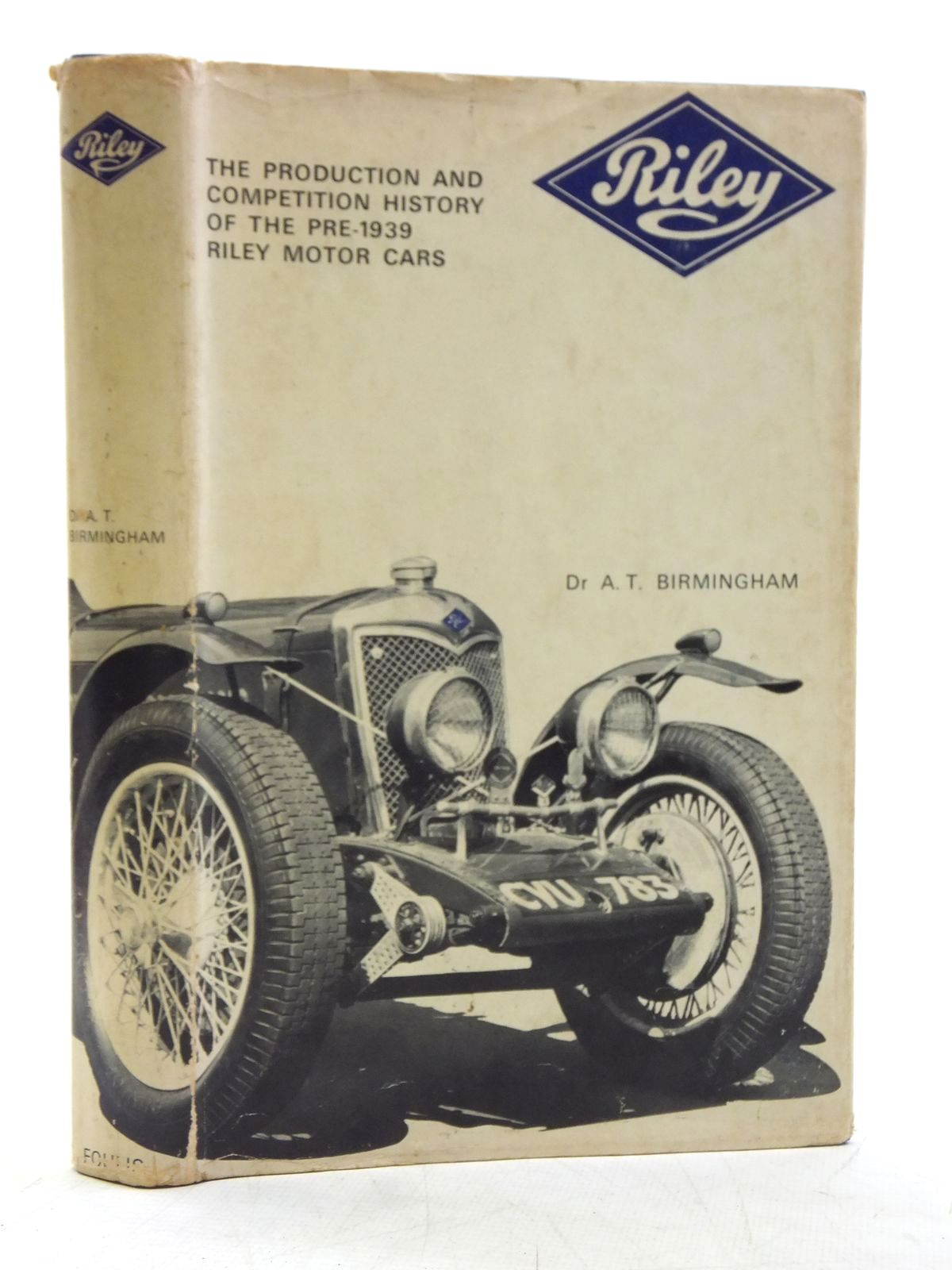 Photo of RILEY THE PRODUCTION AND COMPETITION HISTORY OF THE PRE-1939 RILEY MOTOR CARS written by Birmingham, A.T. published by G.T. Foulis & Co. Ltd. (STOCK CODE: 2119581)  for sale by Stella & Rose's Books