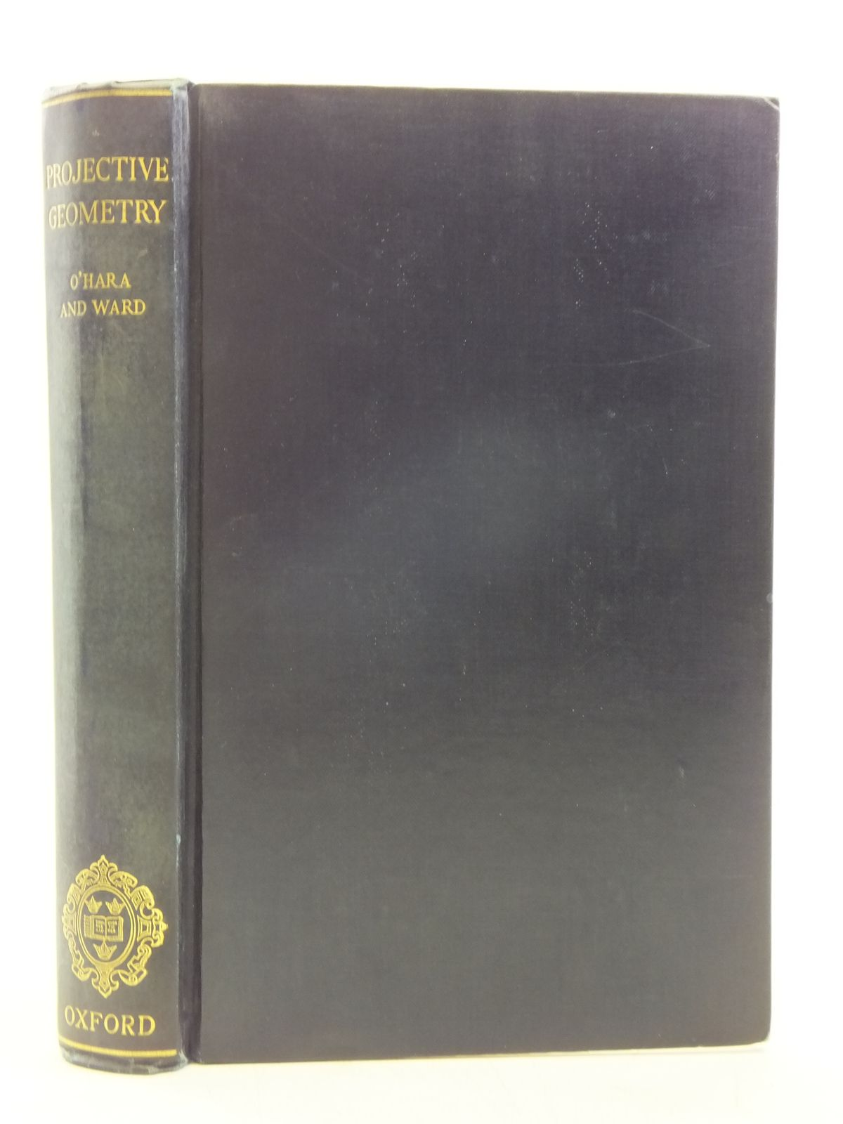 Photo of AN INTRODUCTION TO PROJECTIVE GEOMETRY written by O'Hara, C.W.<br />Ward, D.R. published by Oxford at the Clarendon Press (STOCK CODE: 2119586)  for sale by Stella & Rose's Books