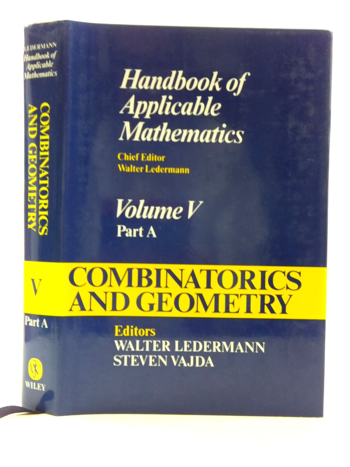 Photo of HANDBOOK OF APPLICABLE MATHEMATICS VOLUME V: COMBINATORICS AND GEOMETRY PART A written by Ledermann, Walter<br />Vajda, Steven published by John Wiley & Sons (STOCK CODE: 2119597)  for sale by Stella & Rose's Books