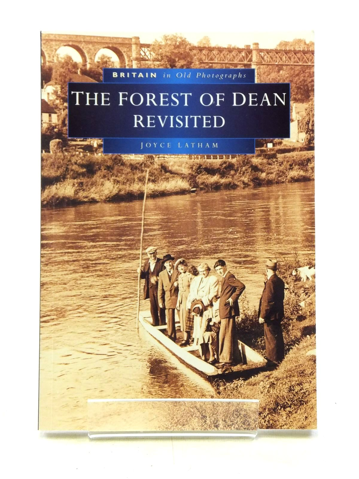 Photo of THE FOREST OF DEAN REVISITED written by Latham, Joyce published by Sutton Publishing (STOCK CODE: 2119630)  for sale by Stella & Rose's Books