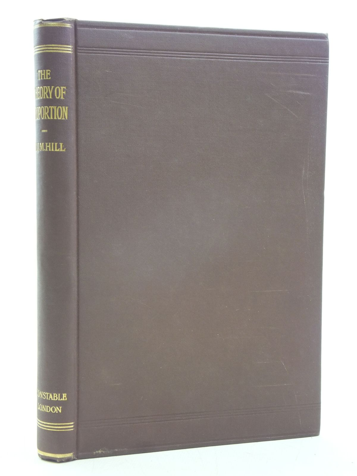 Photo of THE THEORY OF PROPORTION written by Hill, M.J.M. published by Constable and Company Ltd. (STOCK CODE: 2119638)  for sale by Stella & Rose's Books