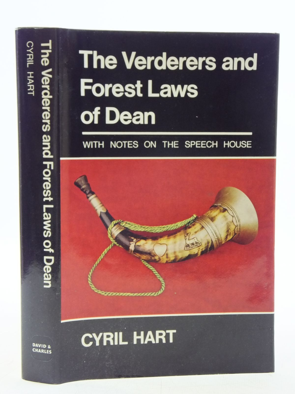 Photo of THE VERDERERS AND FOREST LAWS OF DEAN written by Hart, Cyril published by David & Charles (STOCK CODE: 2119647)  for sale by Stella & Rose's Books