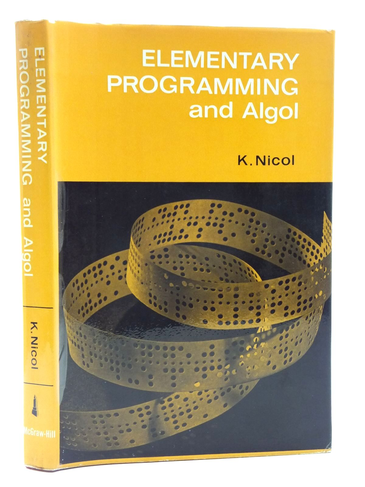 Photo of ELEMENTARY PROGRAMMING AND ALGOL written by Nicol, Keith published by Mcgraw-Hill Publishing Company Ltd. (STOCK CODE: 2119649)  for sale by Stella & Rose's Books