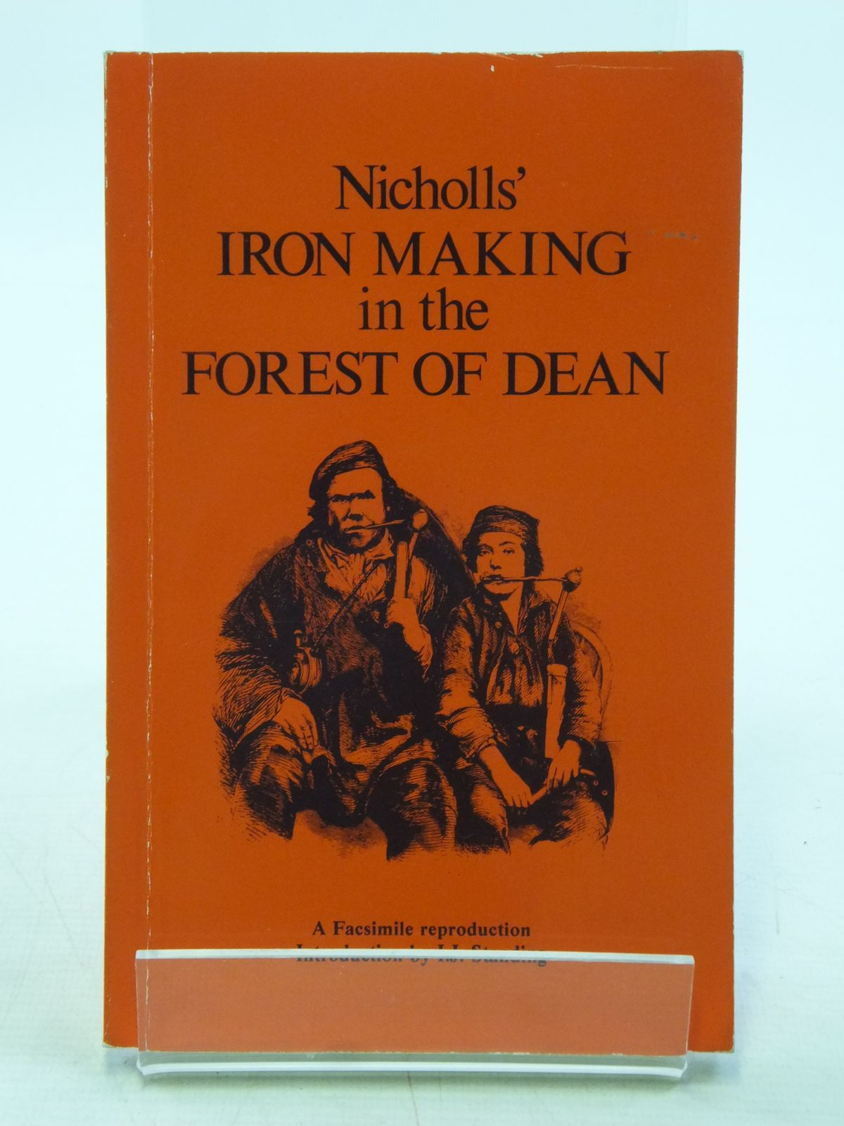 Photo of NICHOLLS IRON MAKING IN THE FOREST OF DEAN written by Nicholls, H.G. published by The Forest Bookshop (STOCK CODE: 2119667)  for sale by Stella & Rose's Books