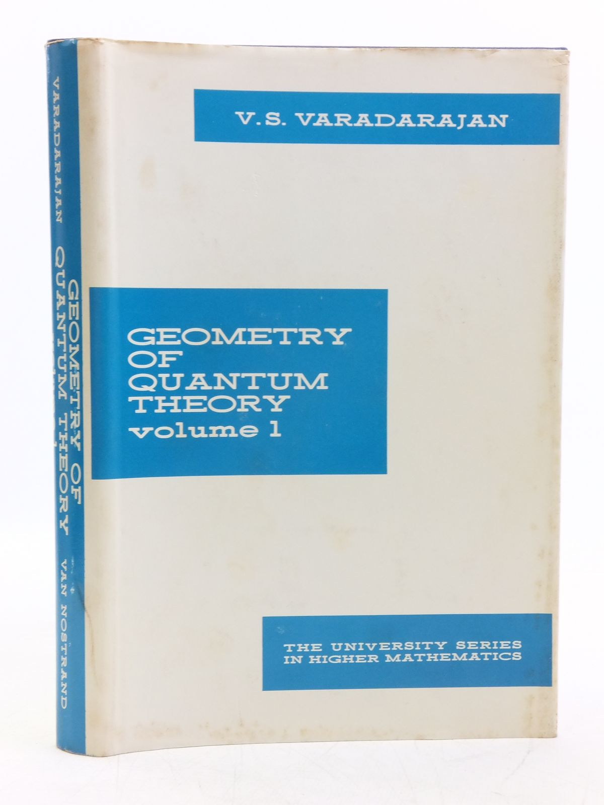 Photo of GEOMETRY OF QUANTUM THEORY VOLUME I written by Varadarajan, V.S. published by D. Van Nostrand (STOCK CODE: 2119749)  for sale by Stella & Rose's Books