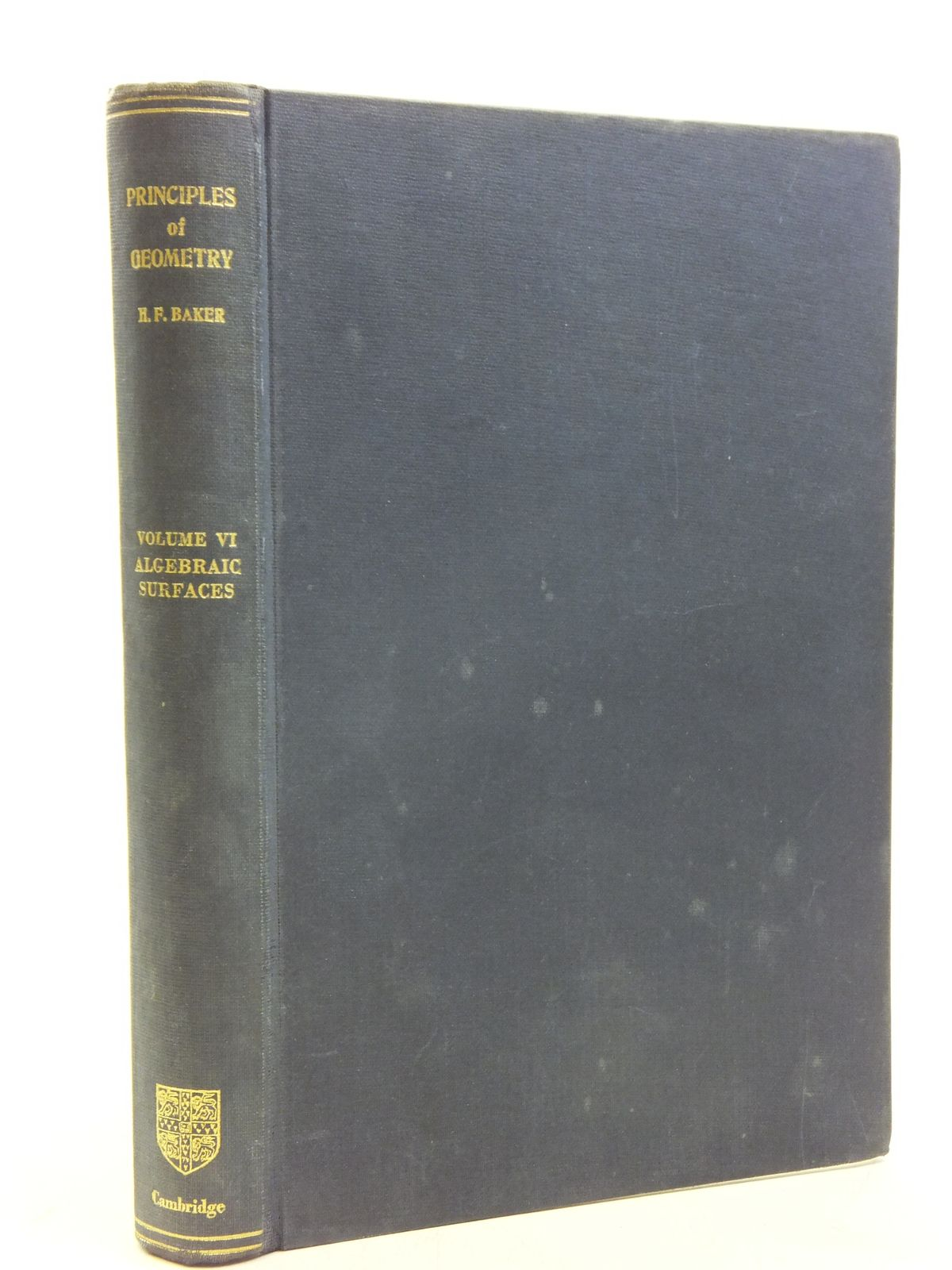 Photo of PRINCIPLES OF GEOMETRY VOLUME VI written by Baker, H.F. published by Cambridge University Press (STOCK CODE: 2119780)  for sale by Stella & Rose's Books